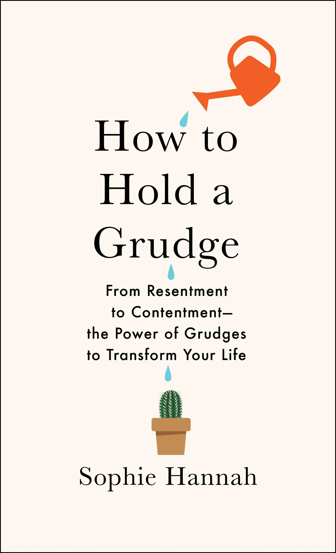 Book Cover Image (jpg): How to Hold a Grudge