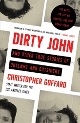 Dirty john and other true stories of outlaws and outsiders 9781982113254