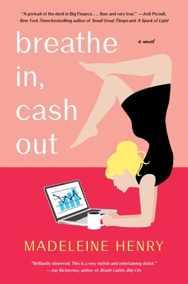 Breathe In, Cash Out | Book by Madeleine Henry | Official