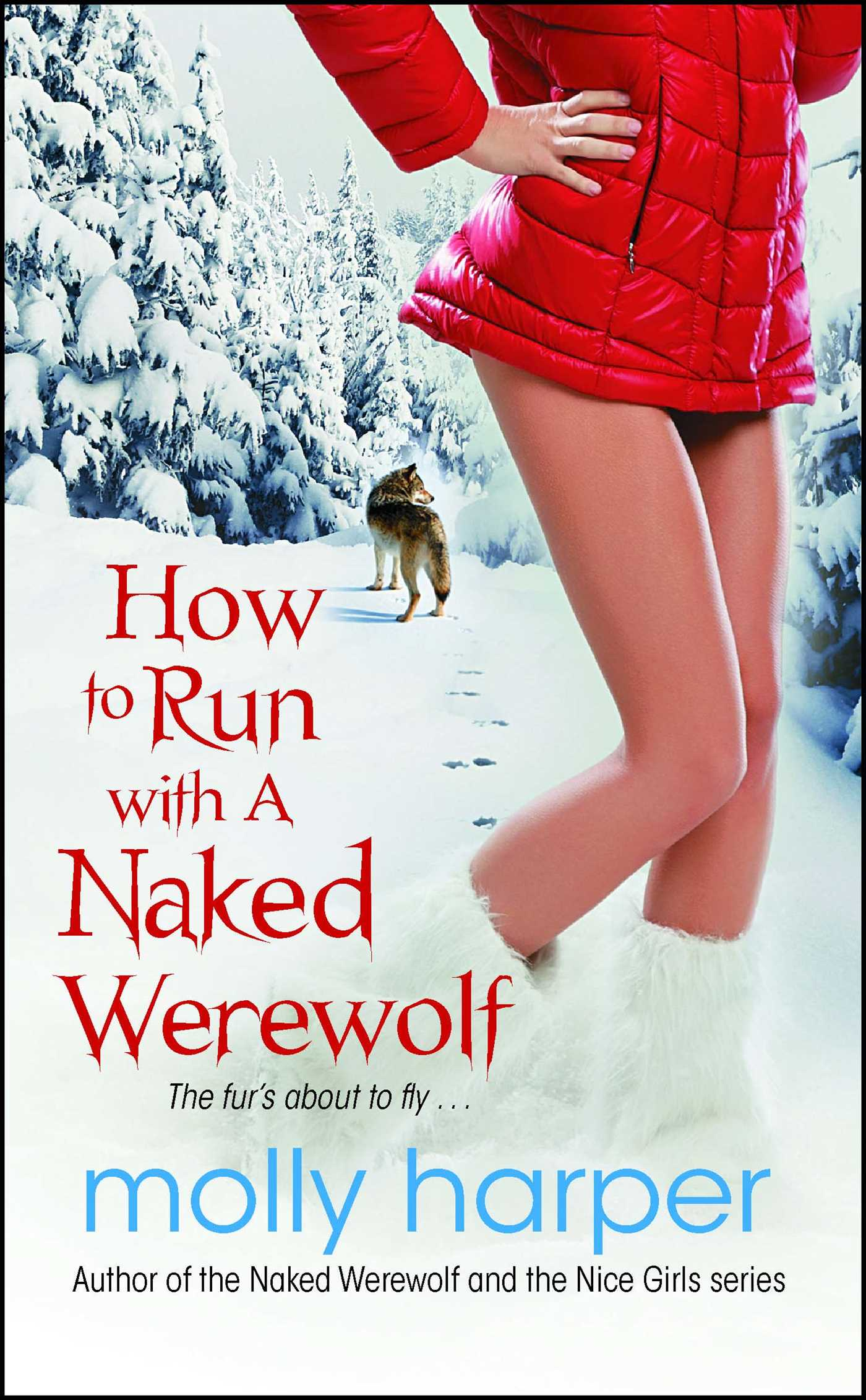How to run with a naked werewolf 9781982117245 hr