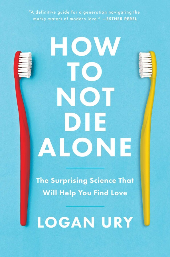How to Not Die Alone
