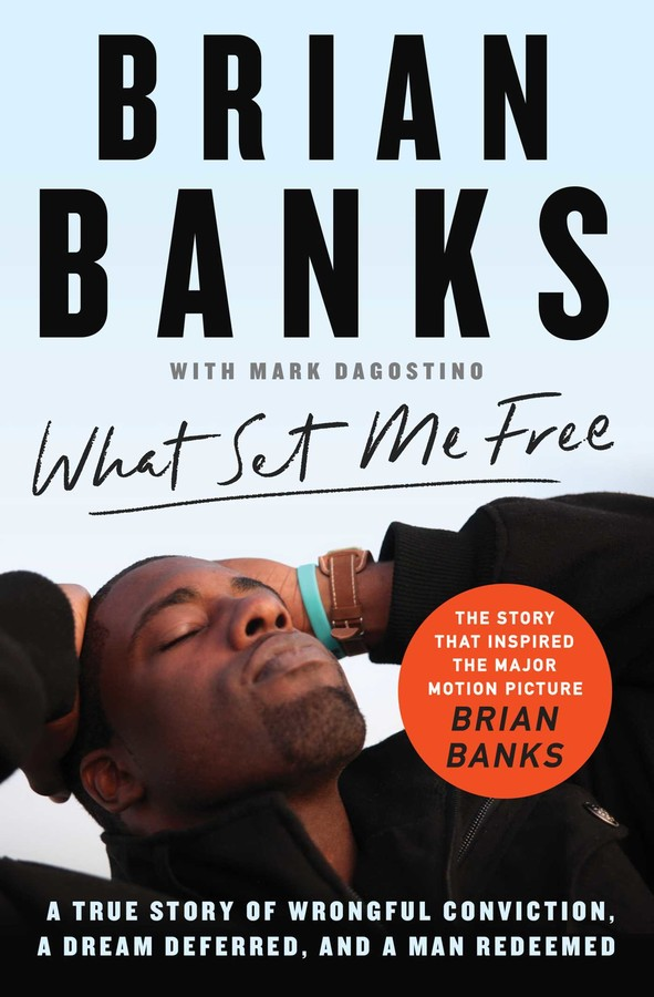 Buy What Set Me Free (The Story That Inspired the Major Motion Picture Brian Banks)