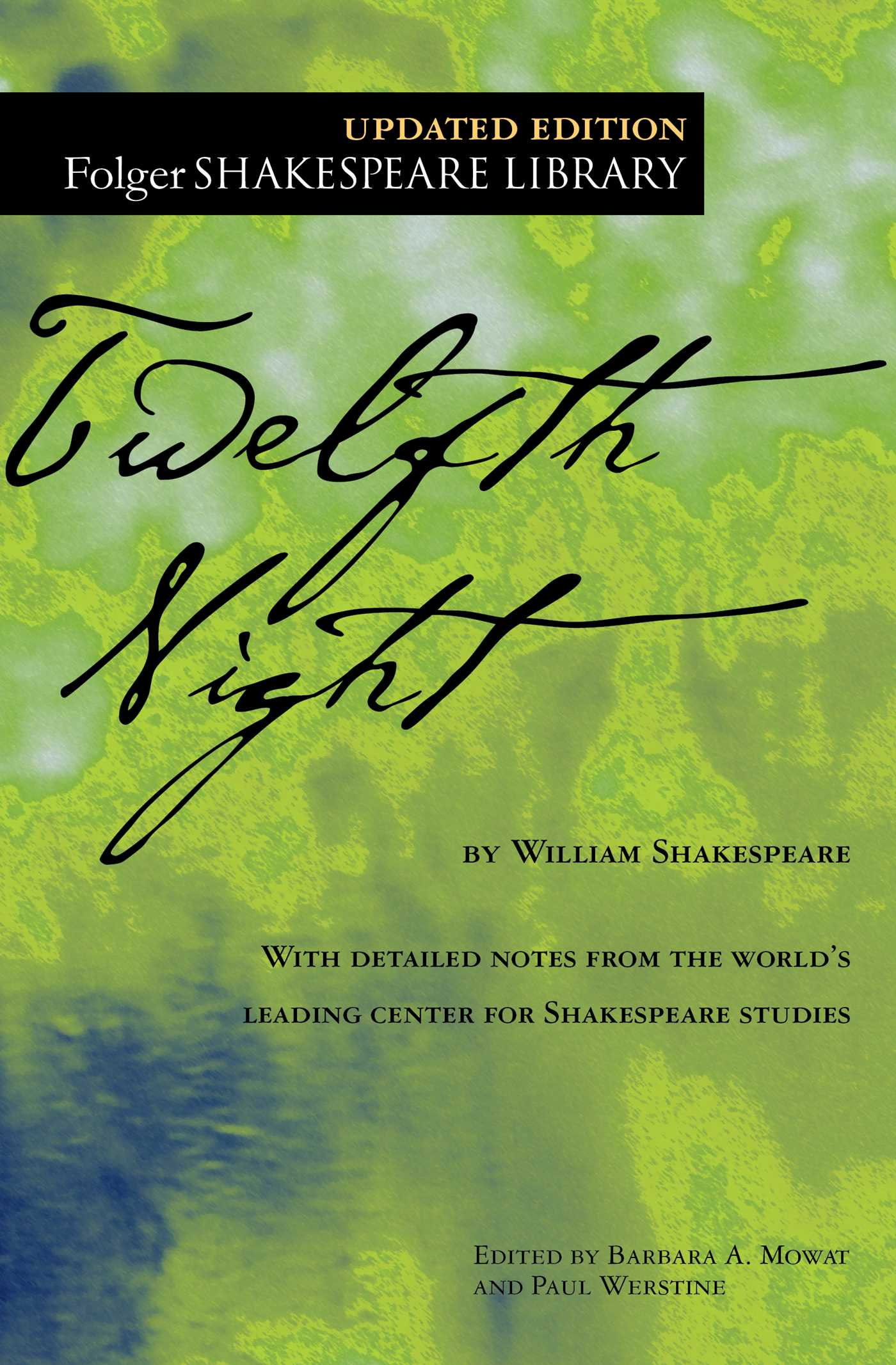 Twelfth Night | Book by William Shakespeare, Dr. Barbara A. Mowat, Paul  Werstine | Official Publisher Page | Simon & Schuster