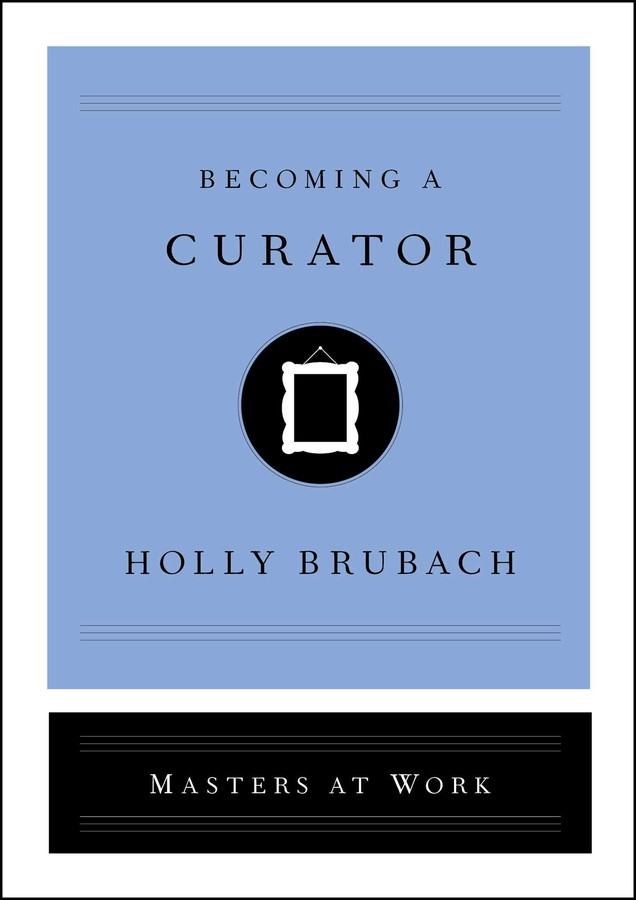 Buy Becoming a Curator