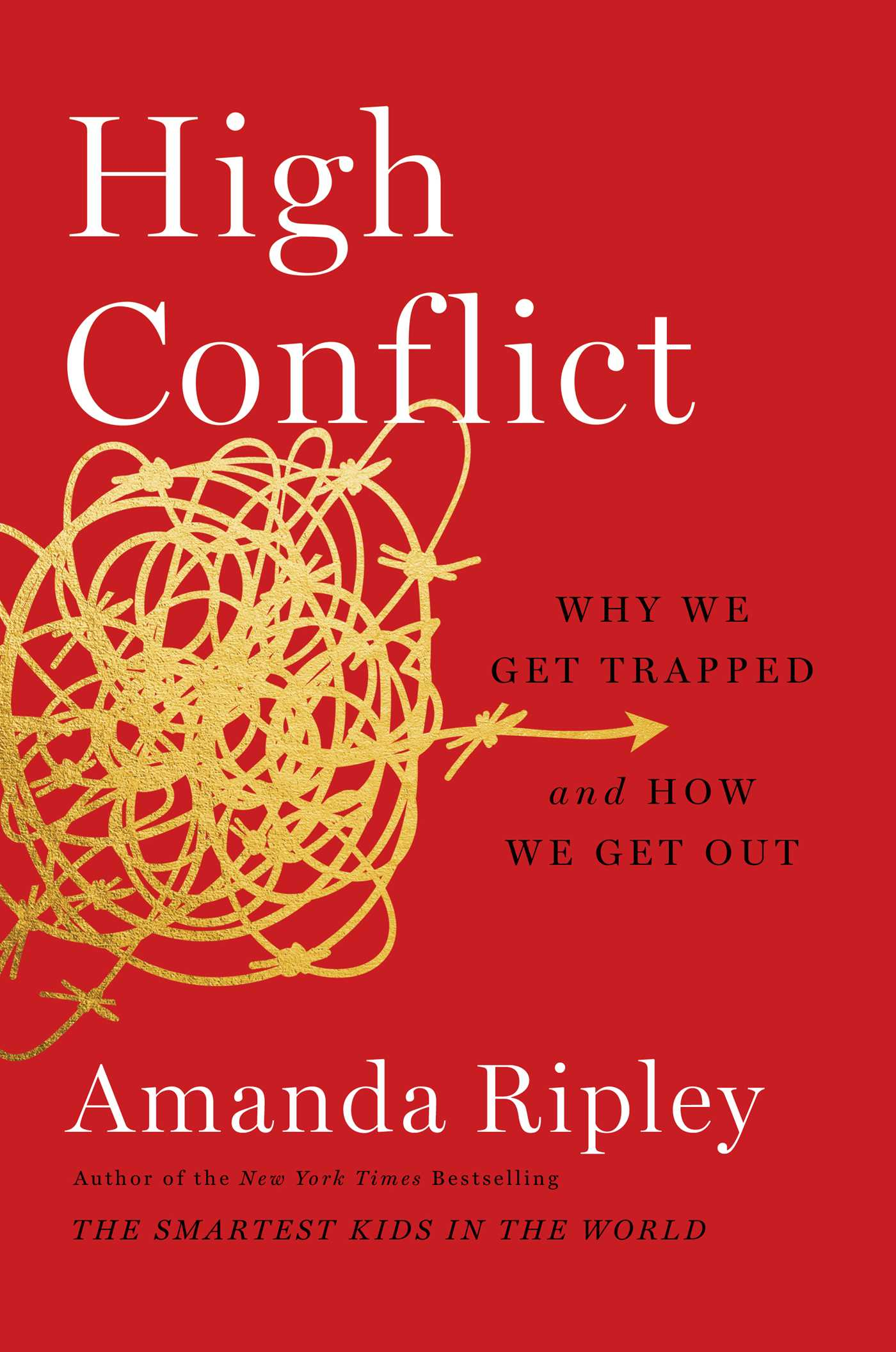 High Conflict   Book by Amanda Ripley   Official Publisher Page   Simon &  Schuster