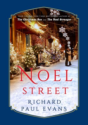 Noel Street | Book by Richard Paul Evans | Official Publisher Page | Simon  & Schuster