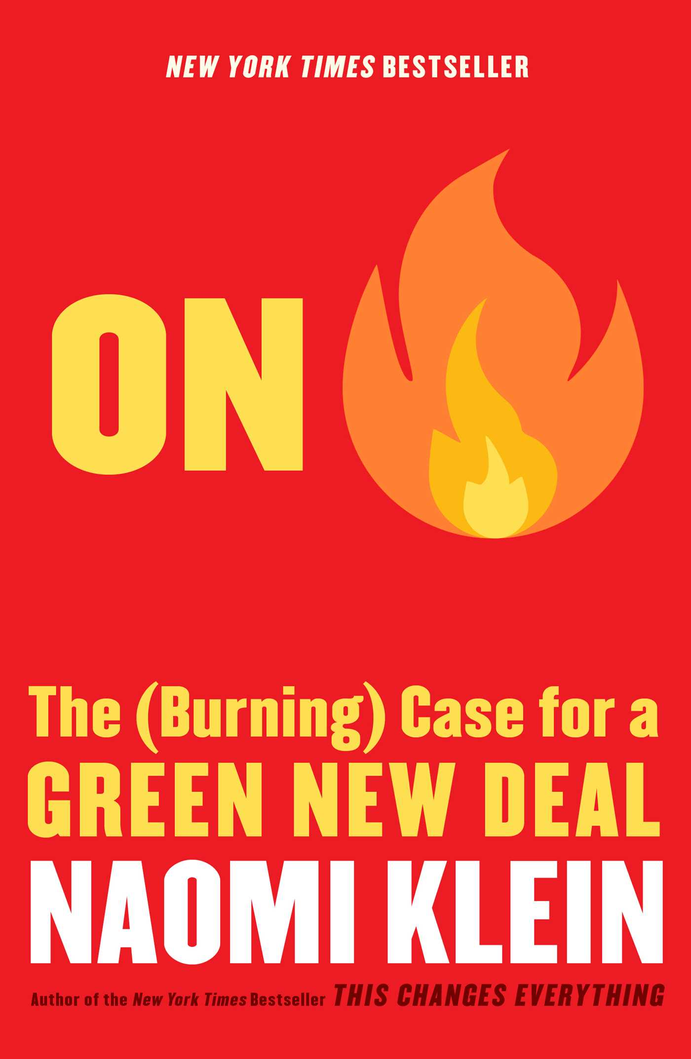 On Fire | Book by Naomi Klein | Official Publisher Page