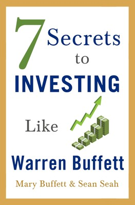 7 Secrets to Investing Like Warren Buffett