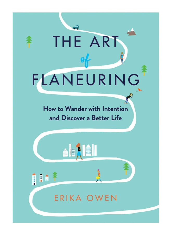 Buy The Art of Flaneuring