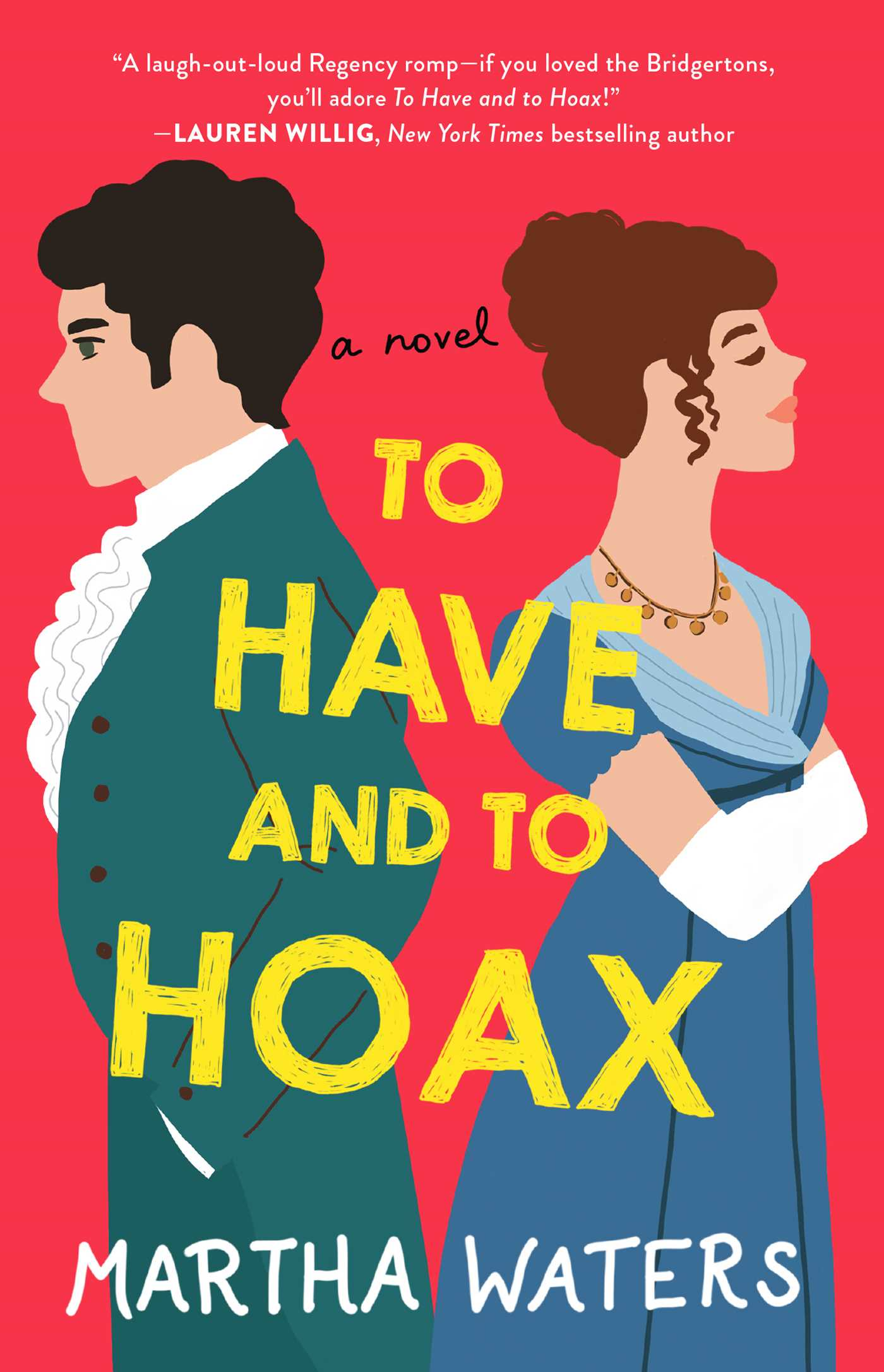 To Have and to Hoax | Book by Martha Waters | Official Publisher ...