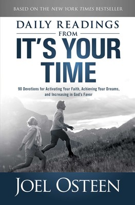 Daily Readings from It's Your Time | Book by Joel Osteen