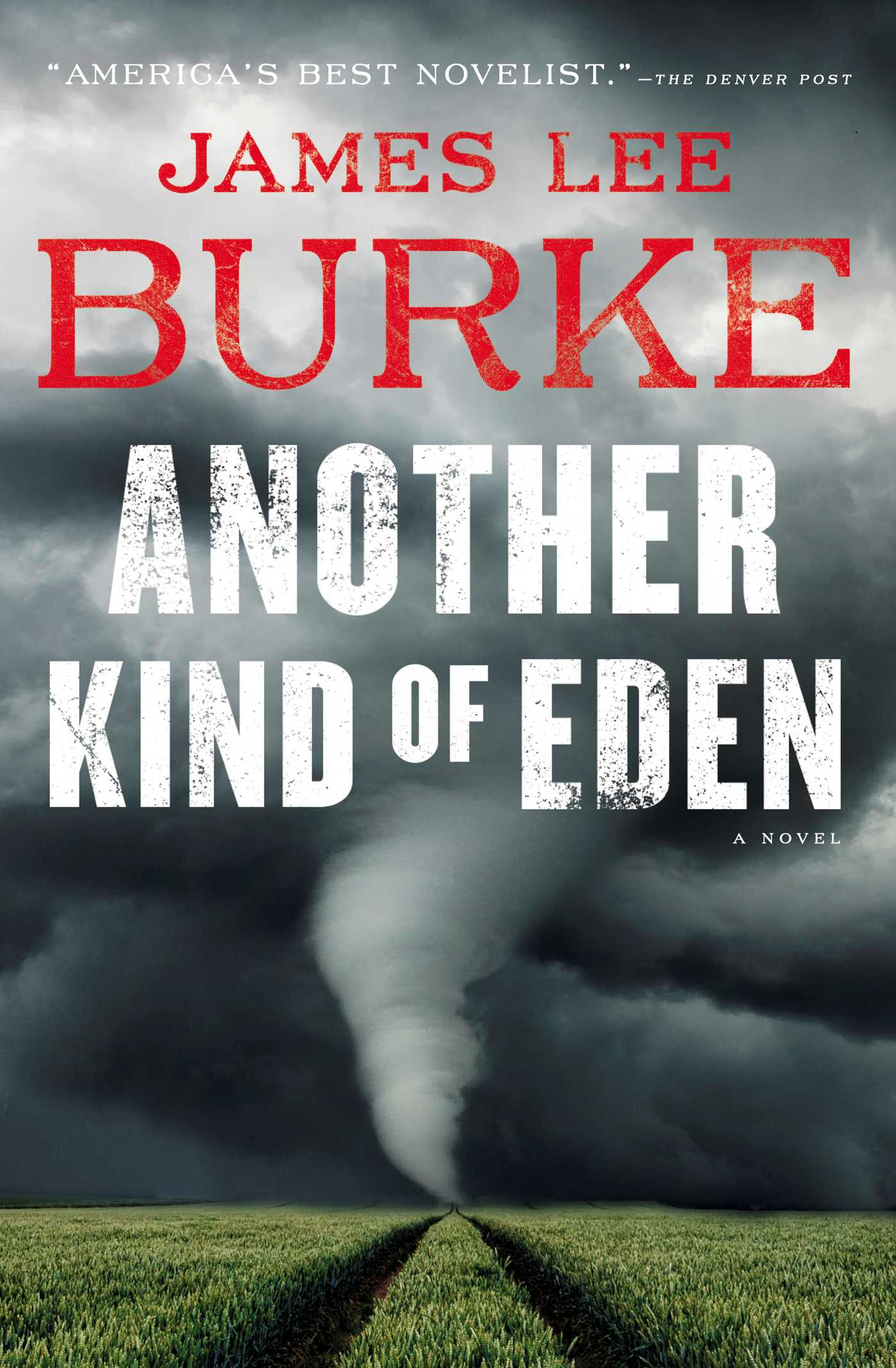 Another Kind of Eden   Book by James Lee Burke   Official Publisher Page    Simon & Schuster