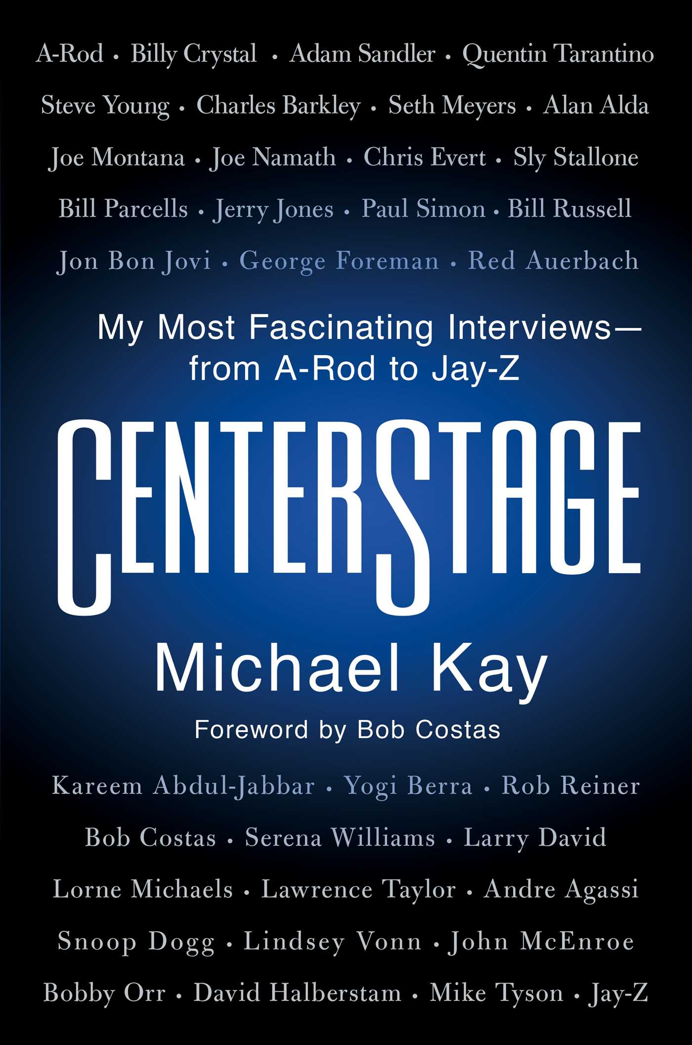 CenterStage | Book by Michael Kay | Official Publisher Page | Simon &  Schuster