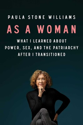 Book Cover of Paula Stone Williams' As a Woman