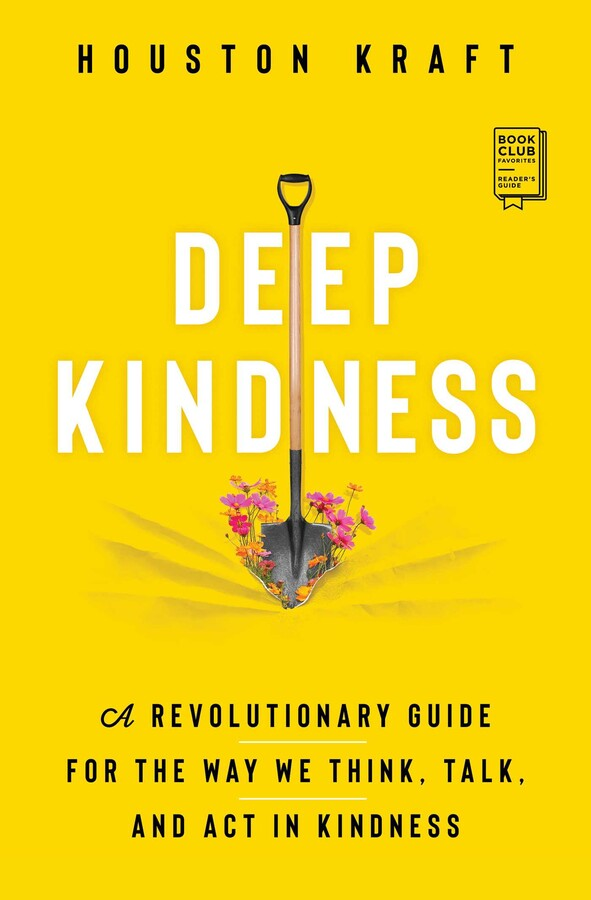 Deep Kindness eBook by Houston Kraft | Official Publisher ...