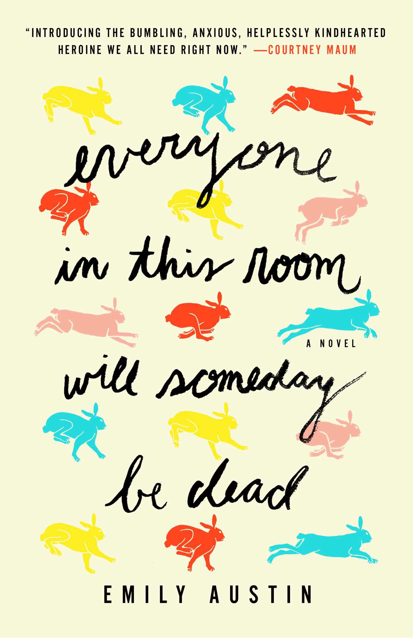 Everyone in This Room Will Someday Be Dead | Book by Emily Austin |  Official Publisher Page | Simon & Schuster