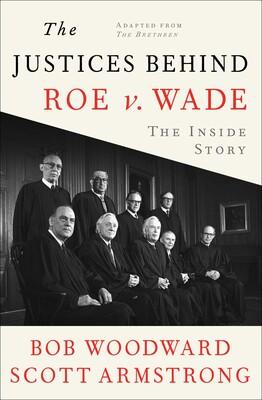 Justices Behind Roe V. Wade