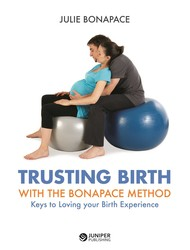 Trusting Birth With The Bonapace Method