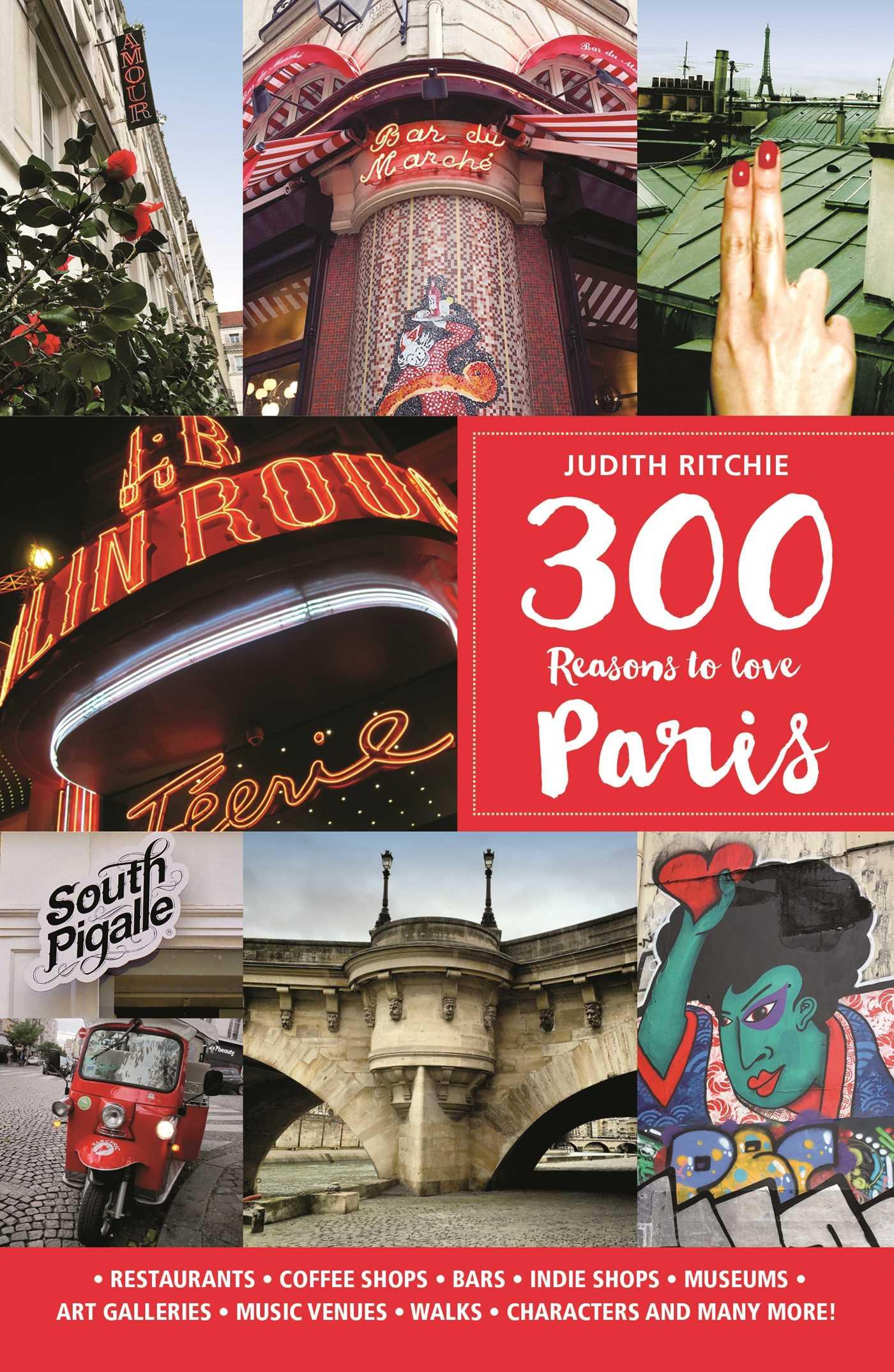 300 reasons to love paris 9781988002330 hr