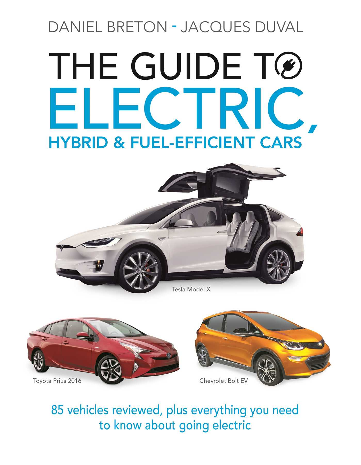 Book Cover Image (jpg): The Guide to Electric, Hybrid & Fuel-Efficient Cars