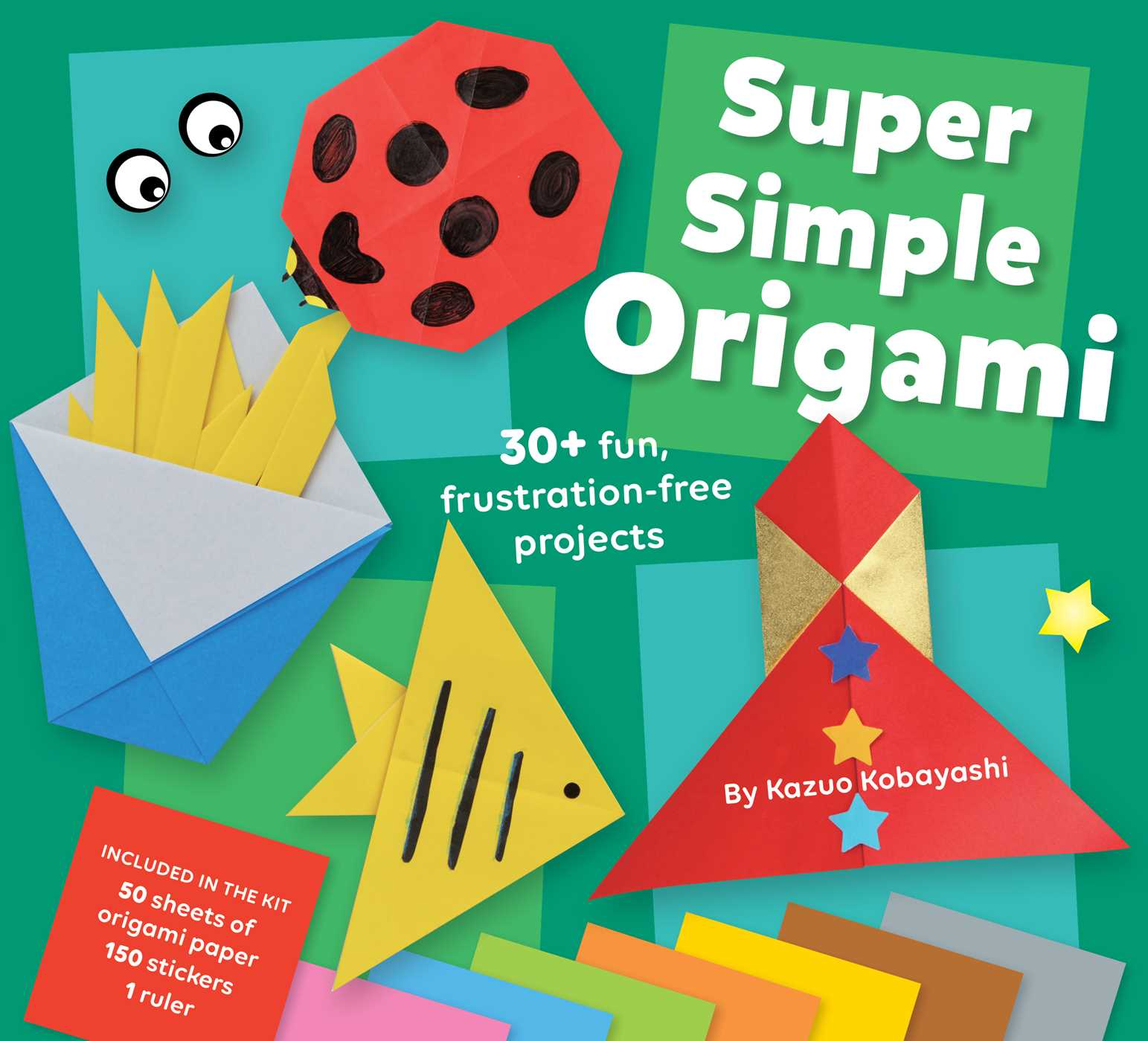 Super Simple Origami Book By Kazuo Kobayashi Official Publisher Science Fiction Diagrams Cover Image