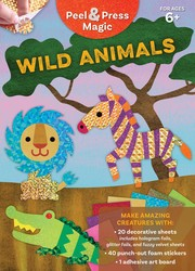 Peel & Press Magic: Wild Animals