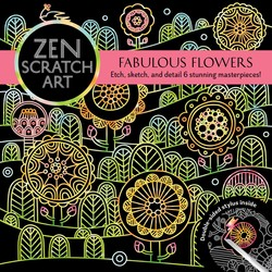 Zen Scratch Art: Fabulous Flowers