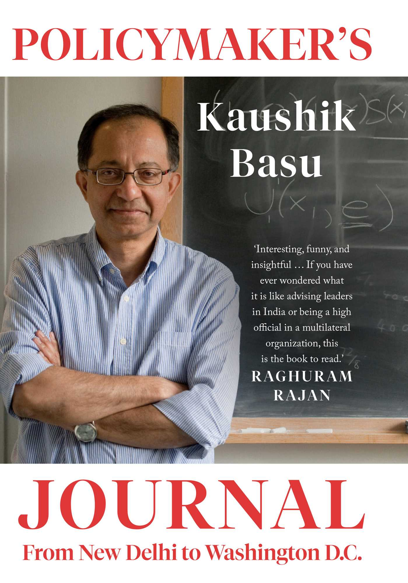 """New Book of Kaushik Basu """"Policymaker's Journal: From New Delhi to Washington, DC"""" will soon to be Released"""