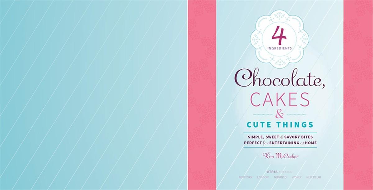4 ingredients chocolate cakes cute things 9781451635683.in01
