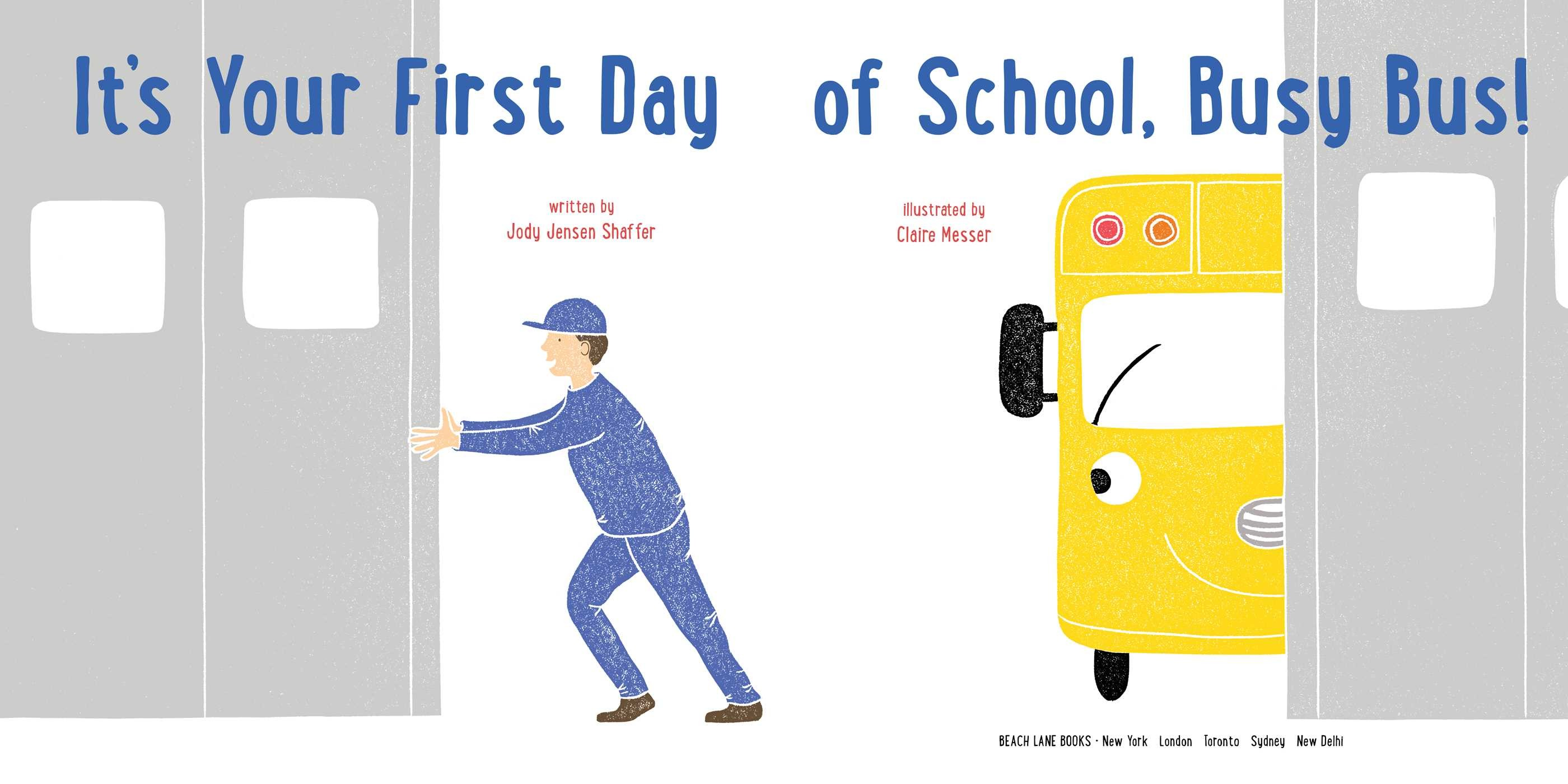 Its your first day of school busy bus 9781481494670.in01