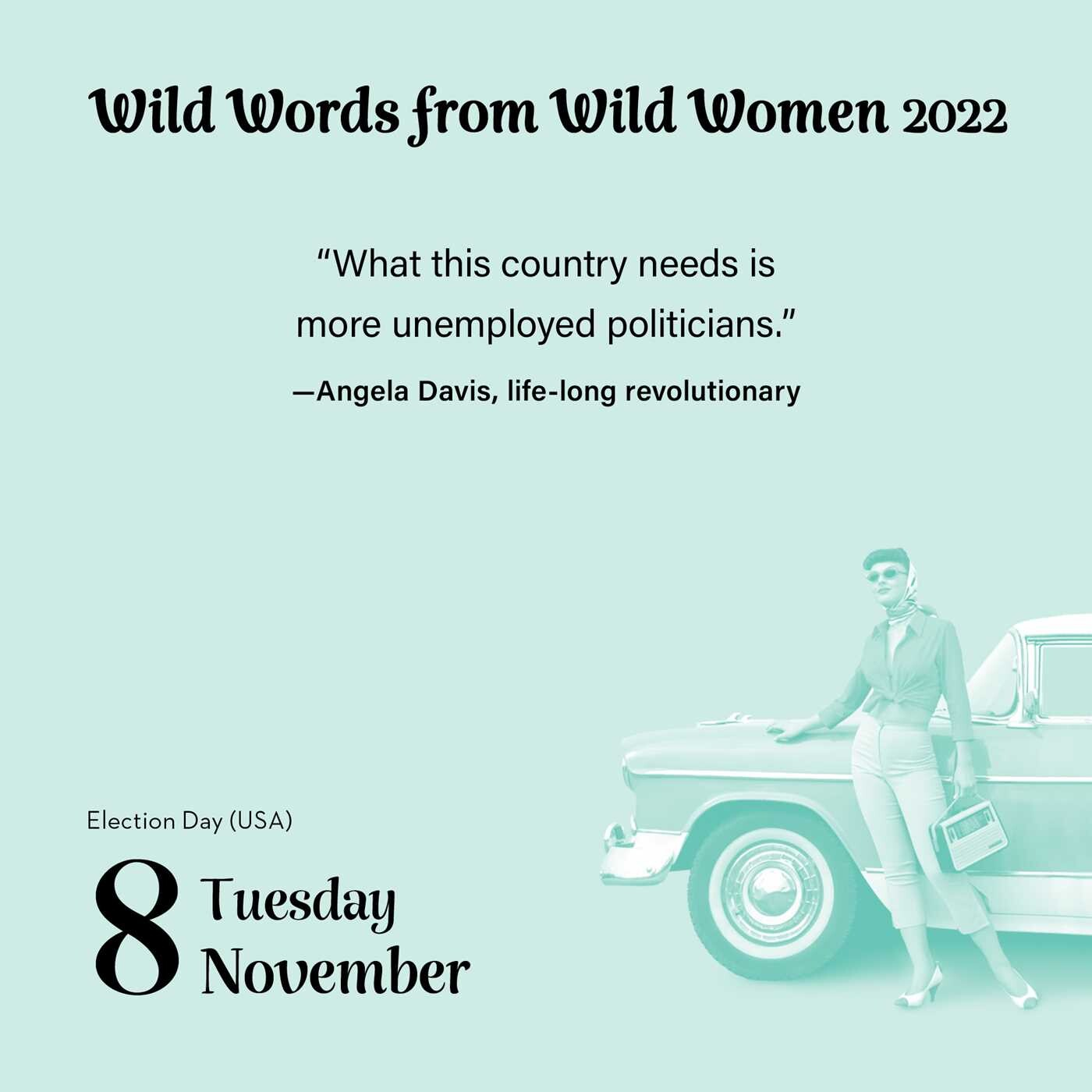 Election Calendar 2022.Wild Words From Wild Women 2022 Day To Day Calendar Book Summary Video Official Publisher Page Simon Schuster
