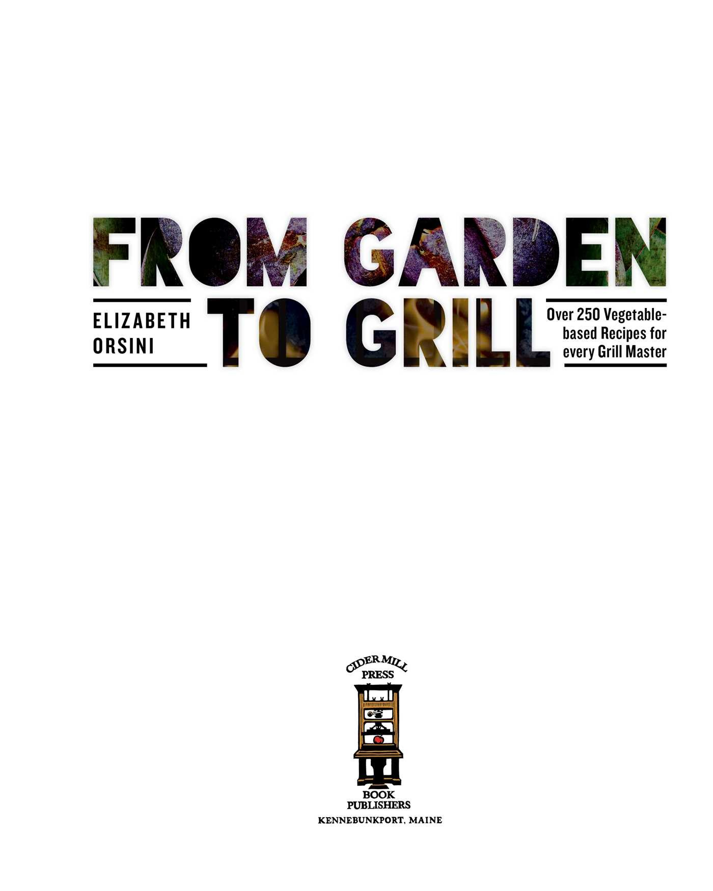 From garden to grill 9781604337051.in01