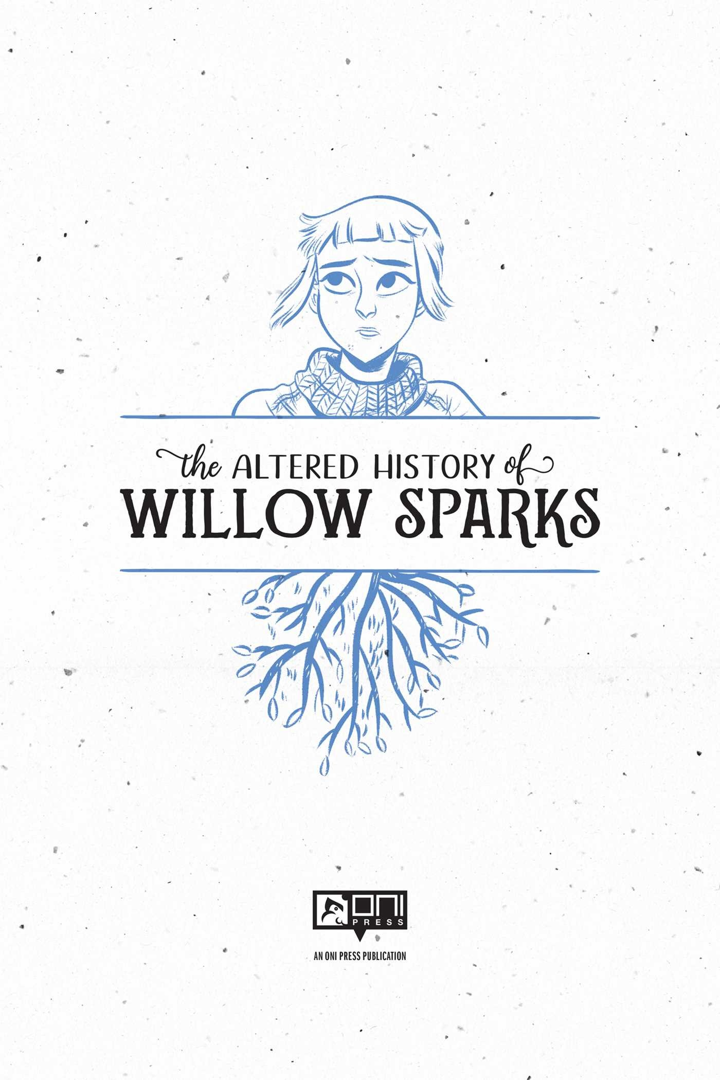 The altered history of willow sparks 9781620104507.in01