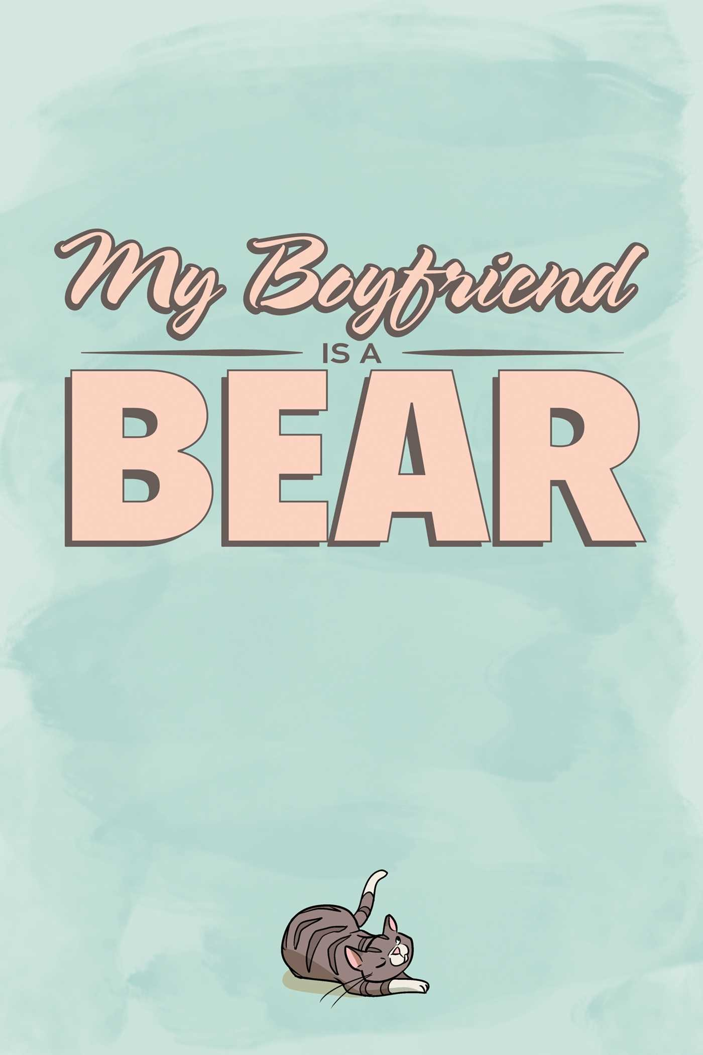 My boyfriend is a bear 9781620104873.in01