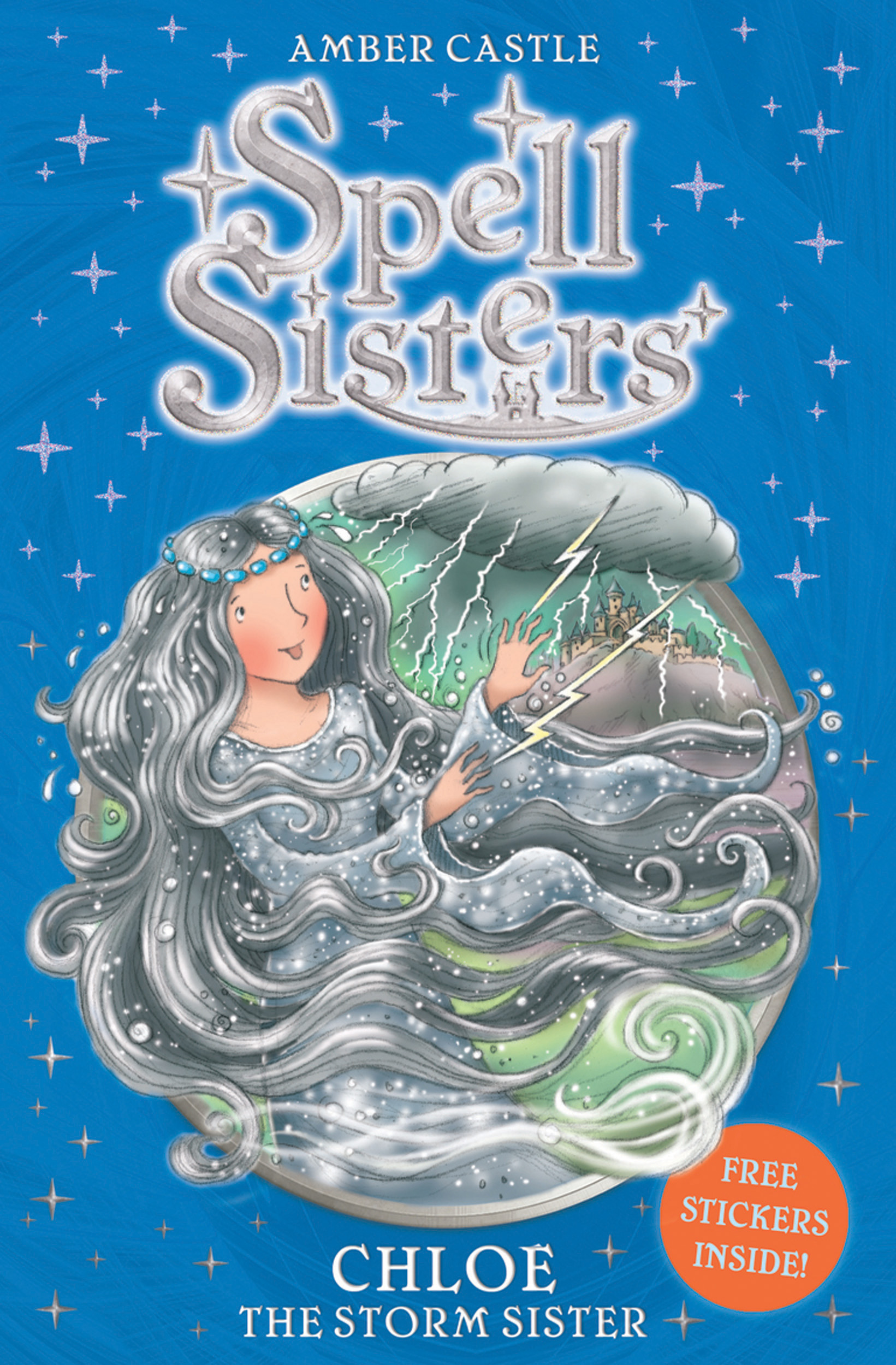 Spell Sisters: Chloe the Storm Sister | Book by Amber ...