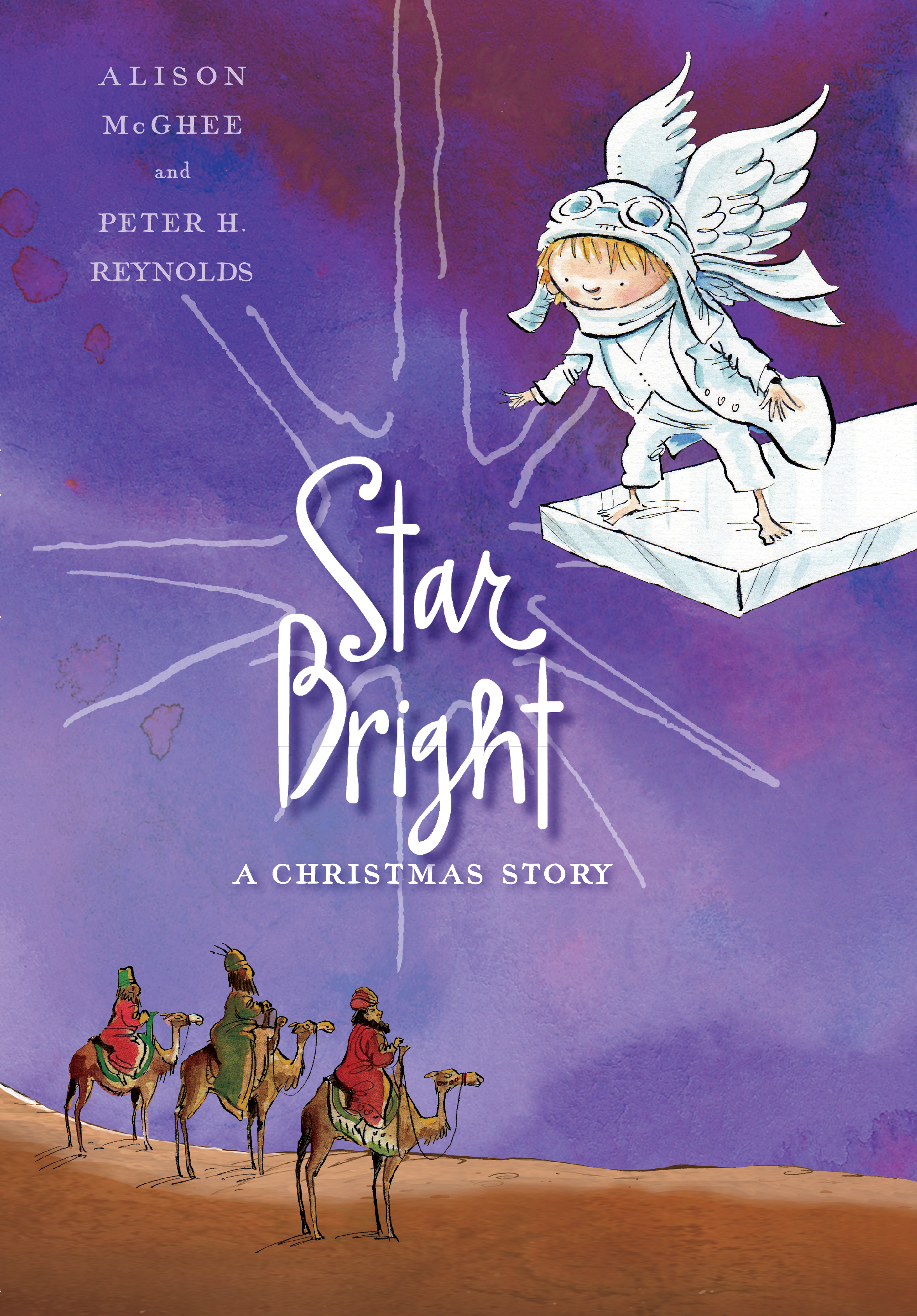 The Christmas Story Book.Star Bright Book By Alison Mcghee Peter H Reynolds