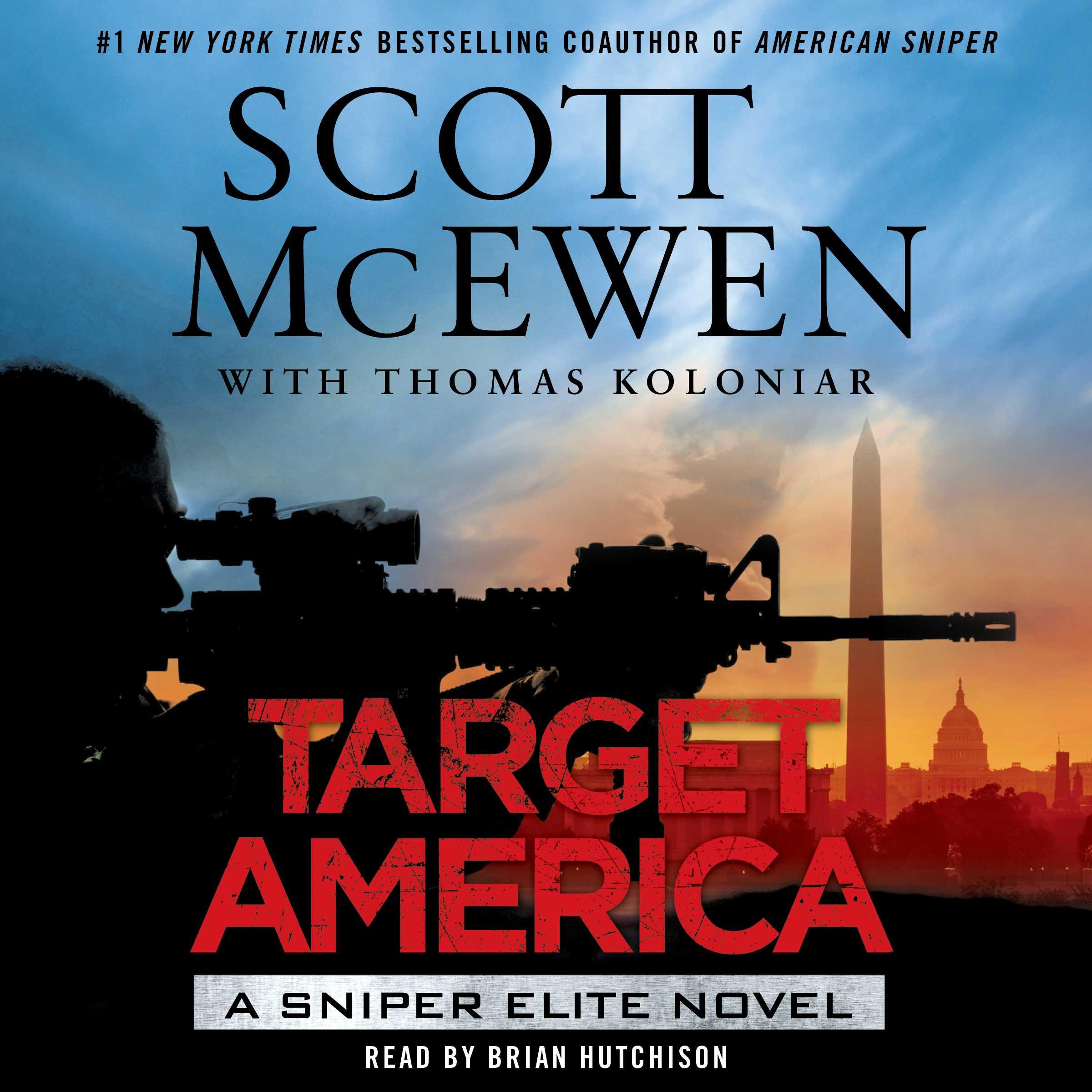 Target america a sniper elite novel ebook ebook 9781476747217 array target america audiobook by scott mcewen thomas koloniar brian rh simonandschuster com fandeluxe Images