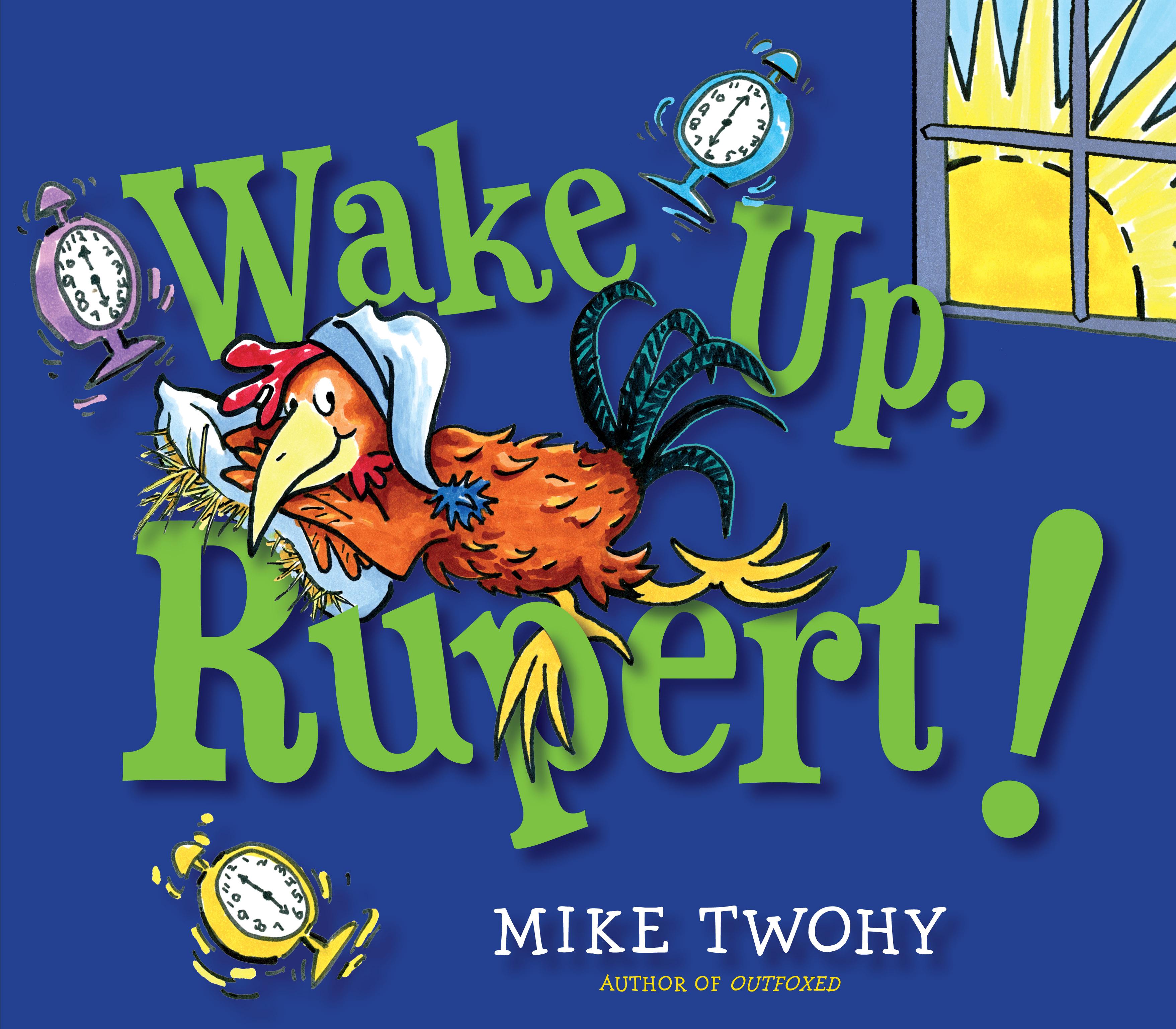 Wake up rupert! 9781442459984 hr