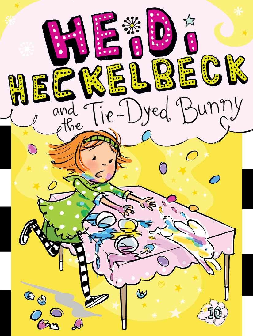 Heidi heckelbeck and the tie dyed bunny 9781442489387 hr