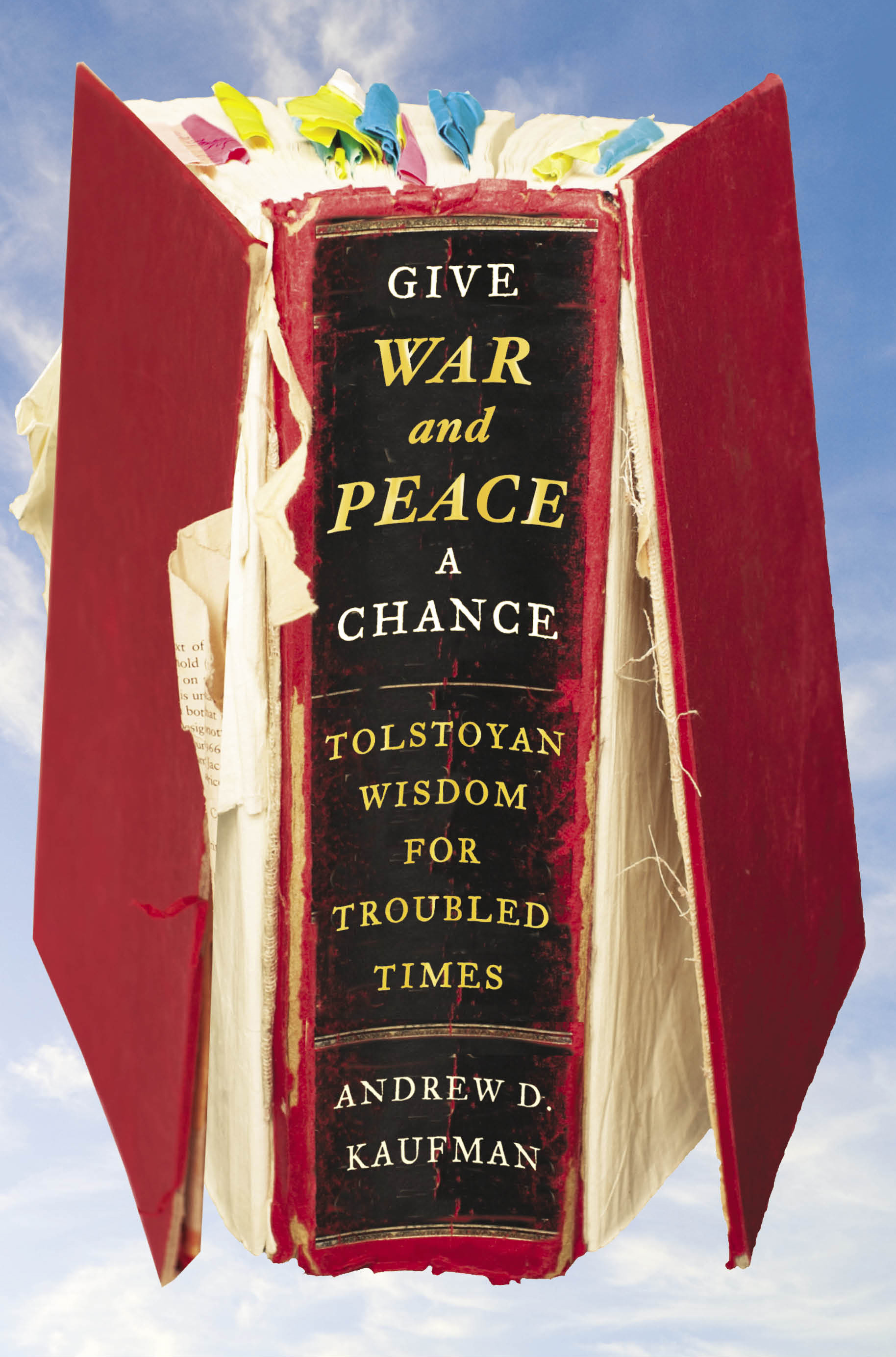 Give war and peace a chance 9781451644708 hr