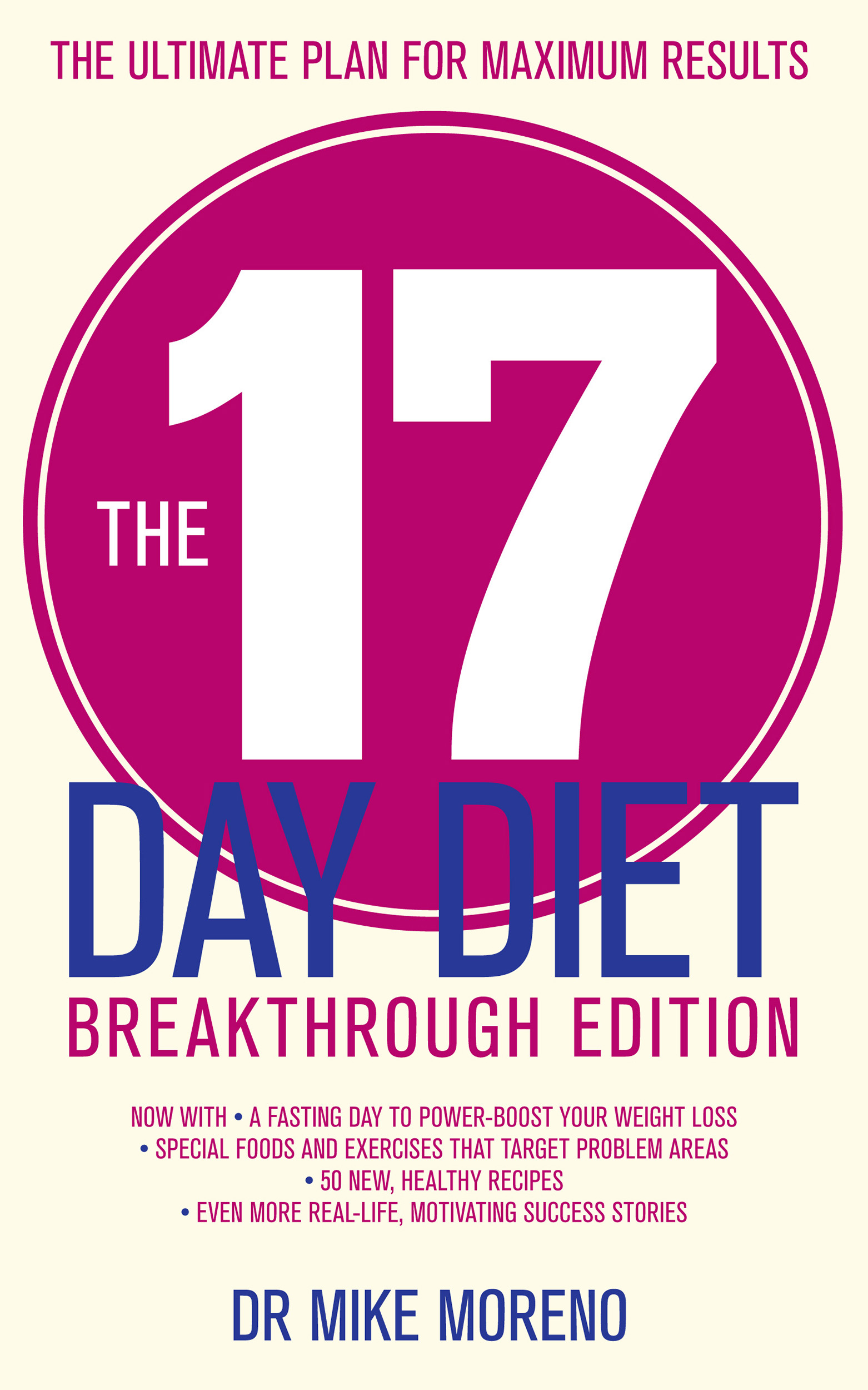 Book Cover Image (jpg): The 17 Day Diet Breakthrough Edition