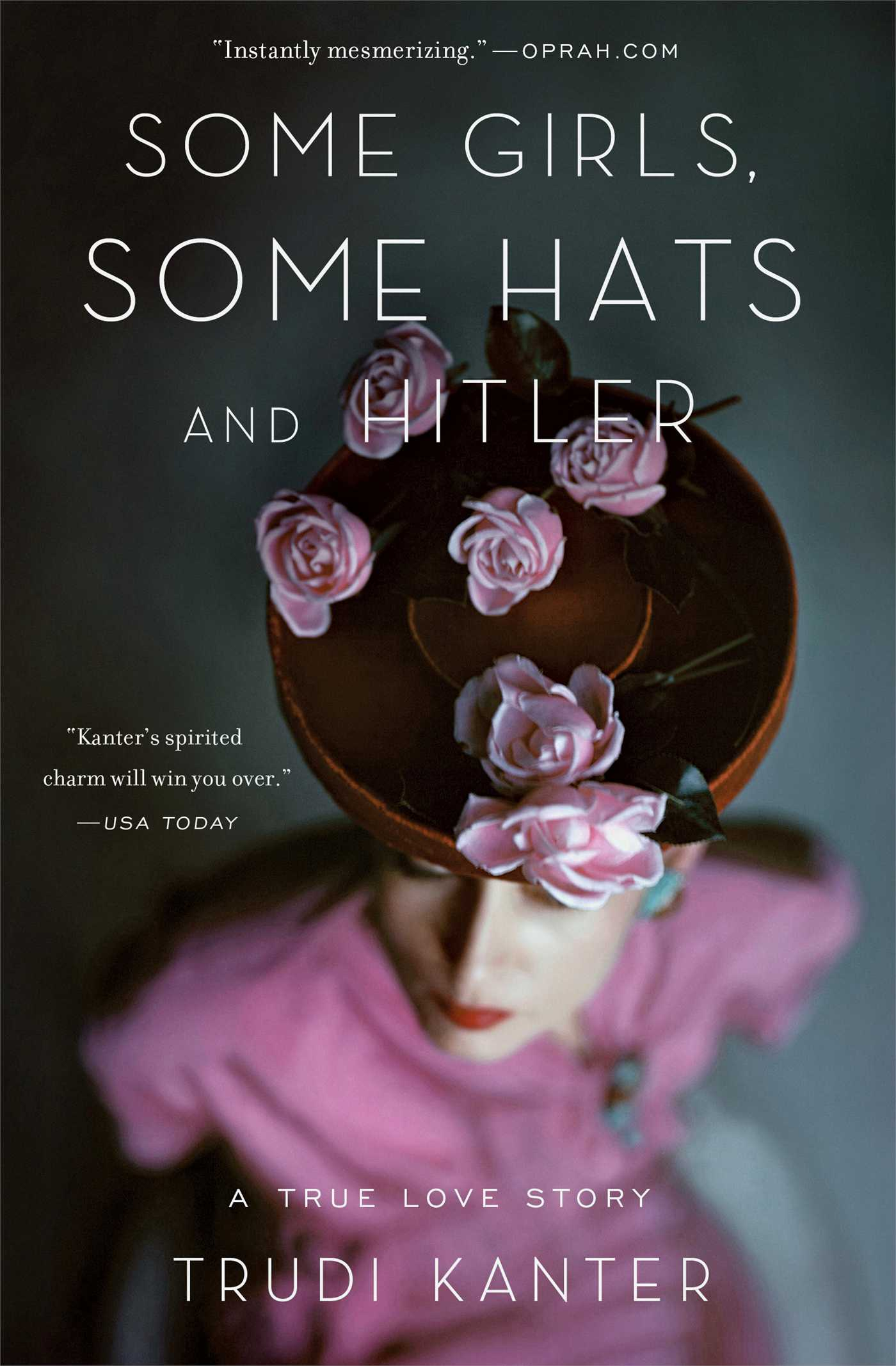 Some girls some hats and hitler 9781476700281 hr