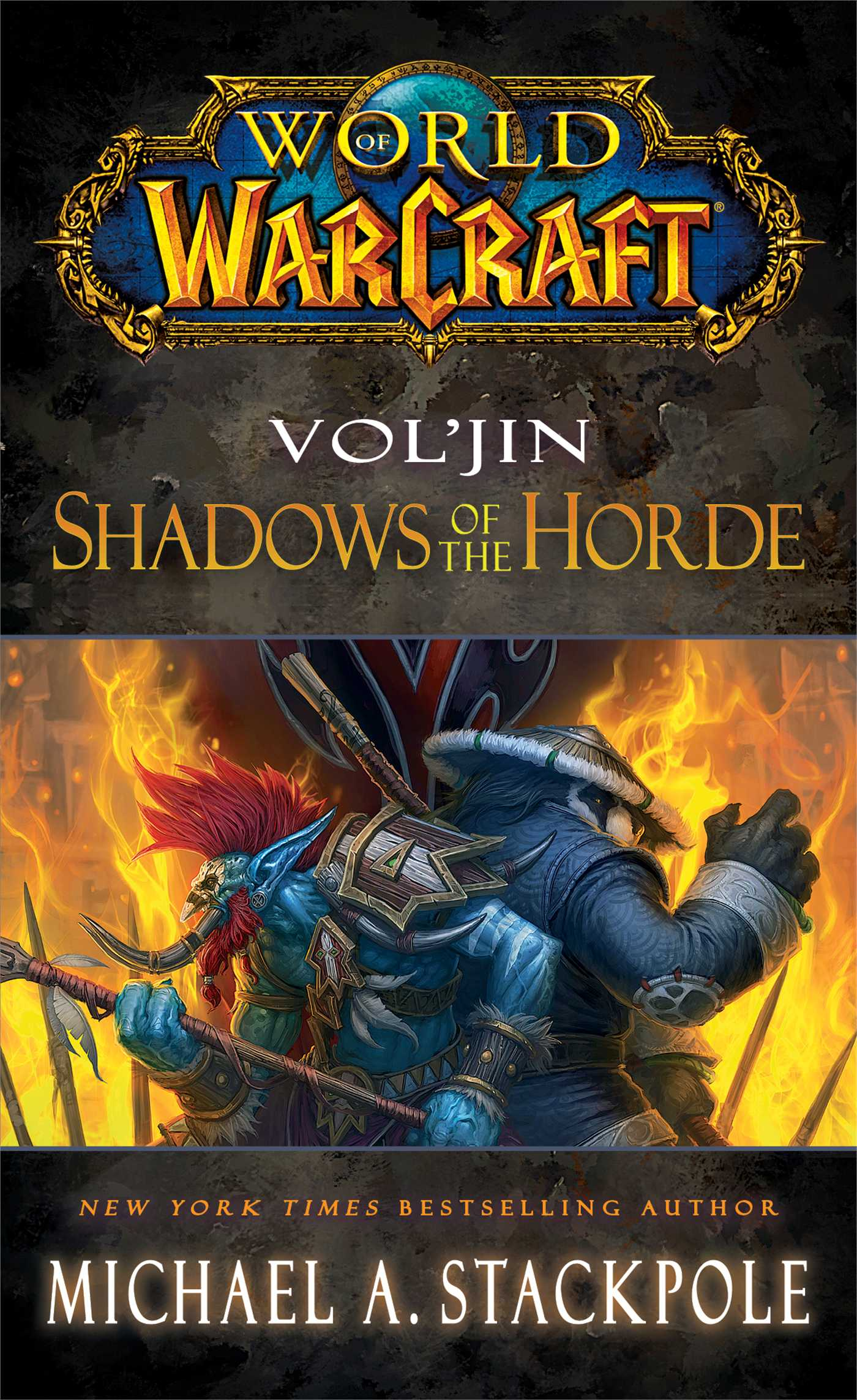 World of Warcraft: Vol'jin: Shadows of the Horde | Book by