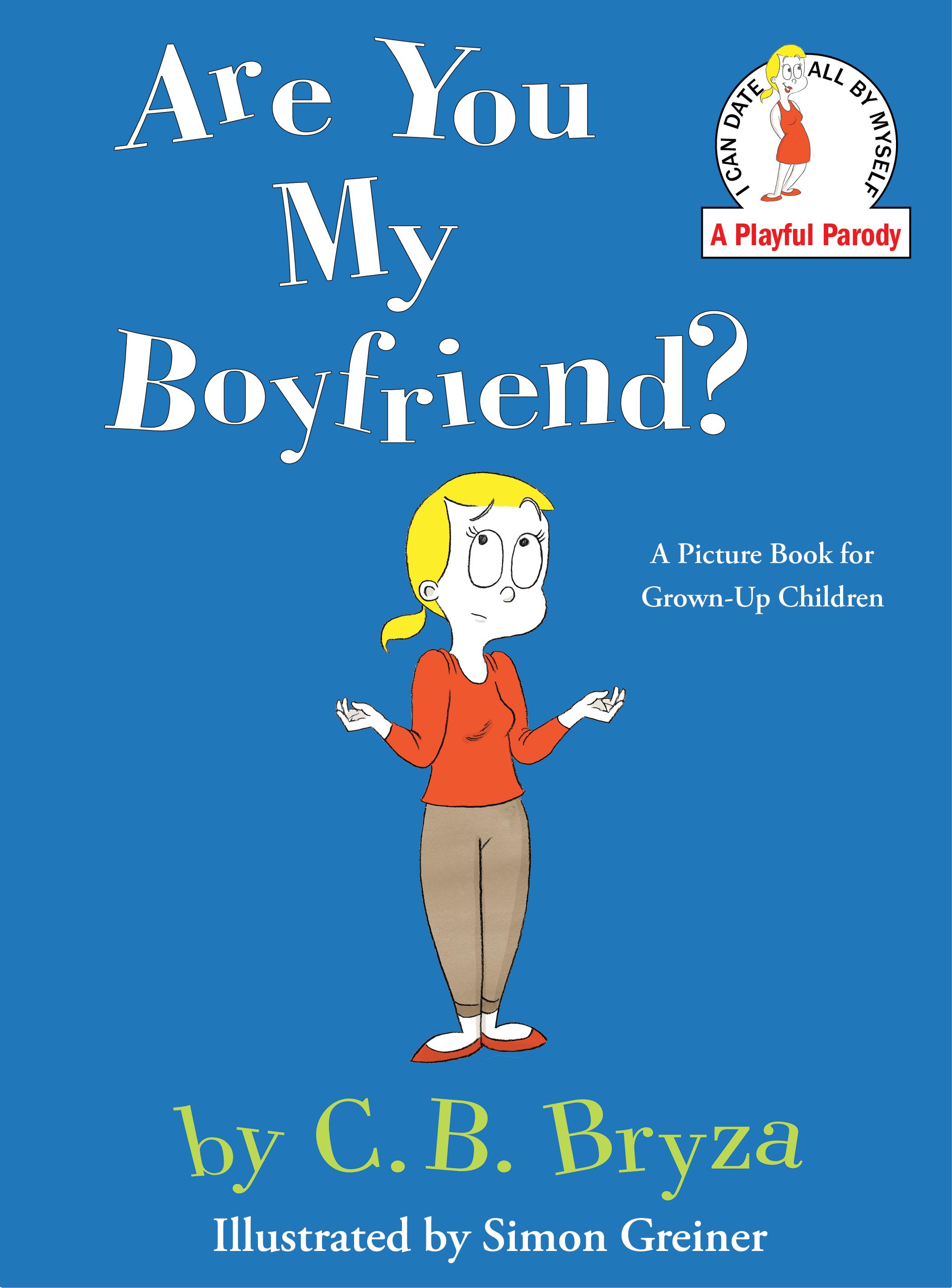 Are you my boyfriend 9781476731551 hr