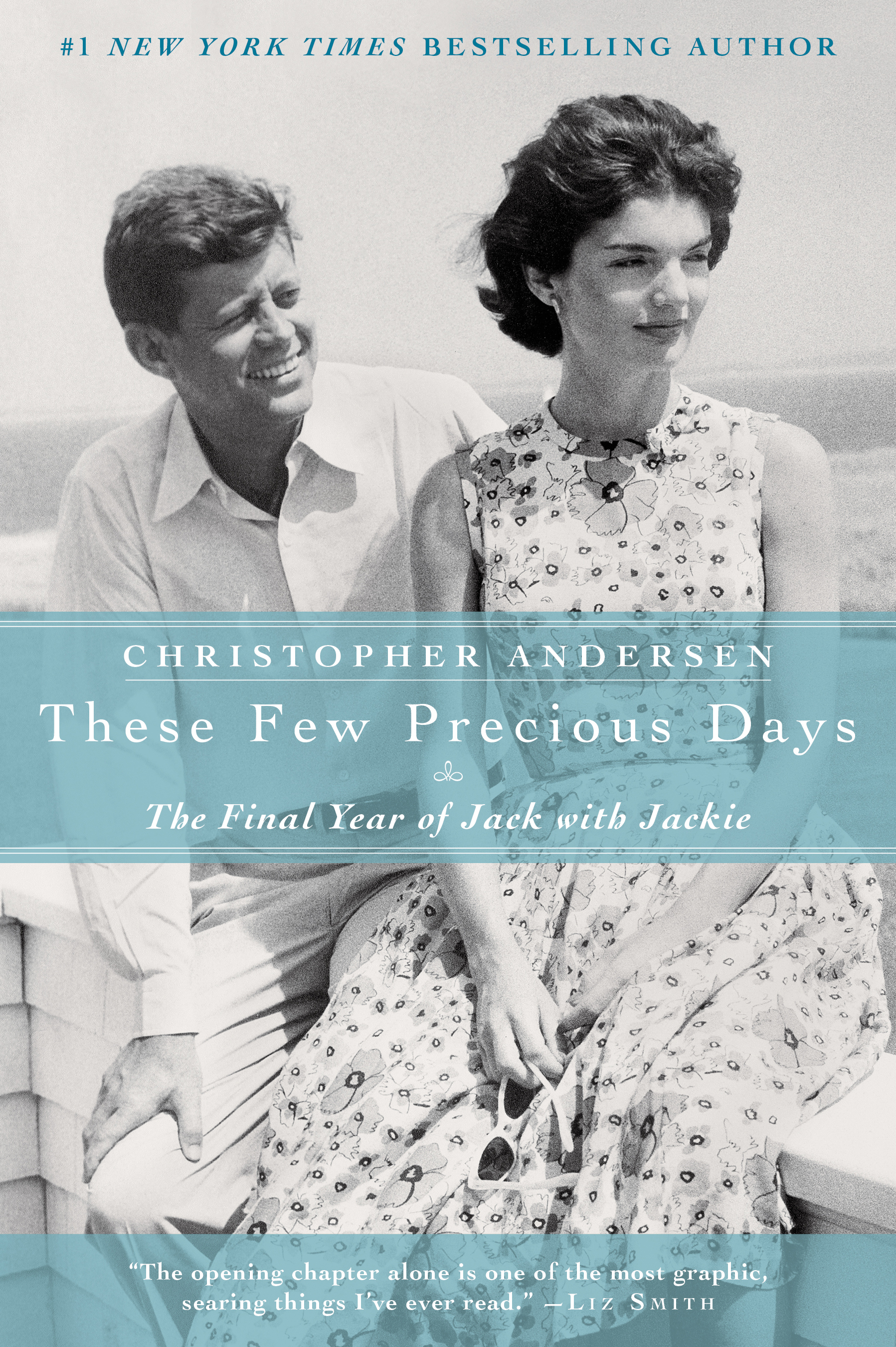 169c6f94598 These Few Precious Days | Book by Christopher Andersen | Official ...