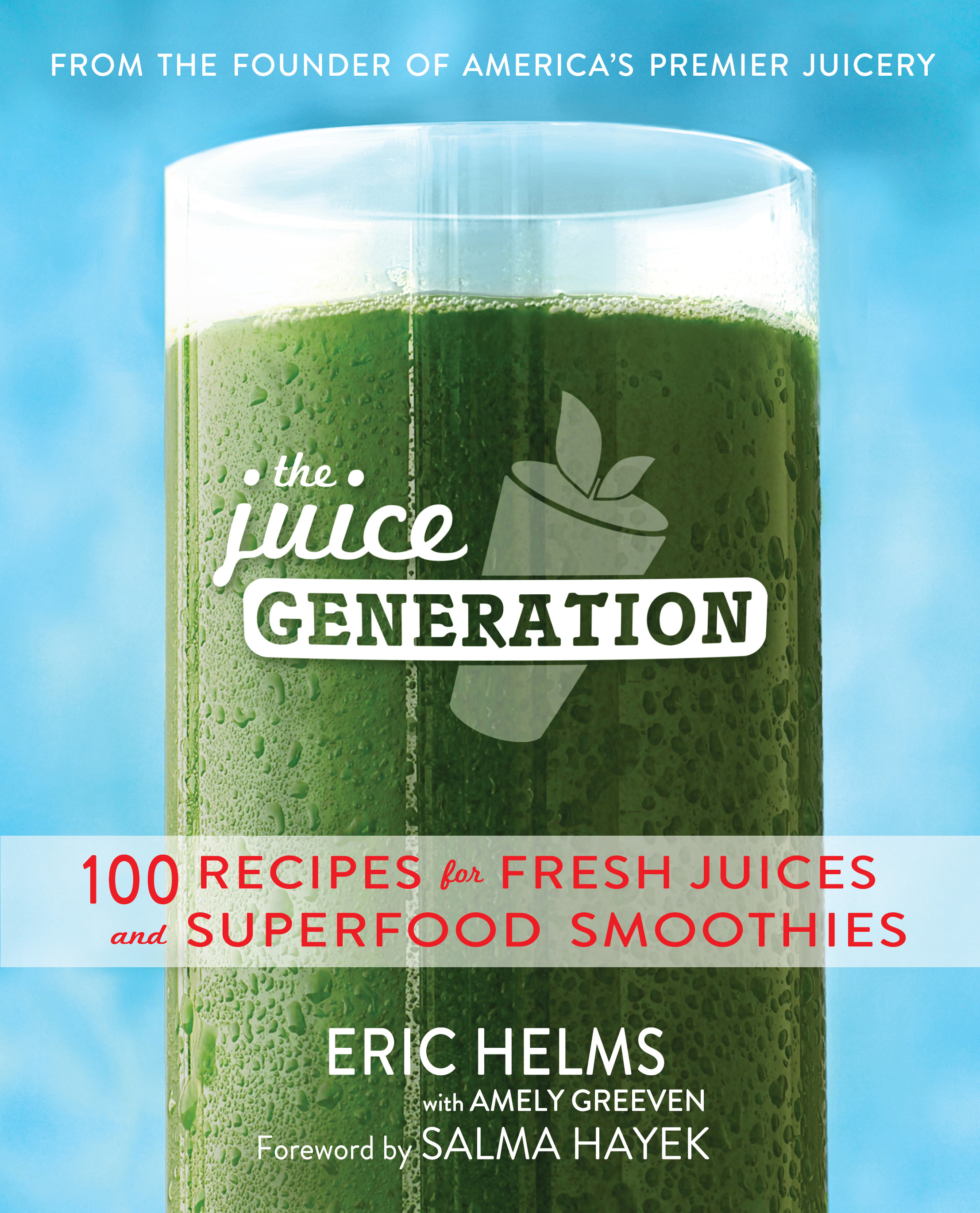 Juice generation 9781476745688 hr