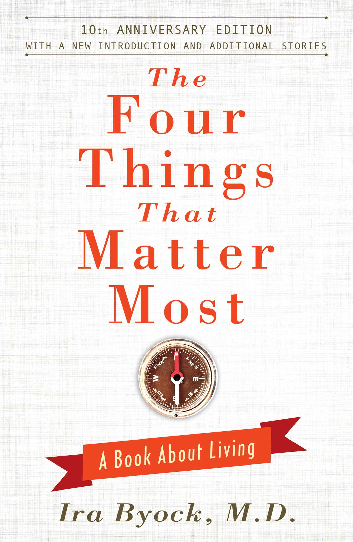 the four things that matter most 10th anniversary edition book