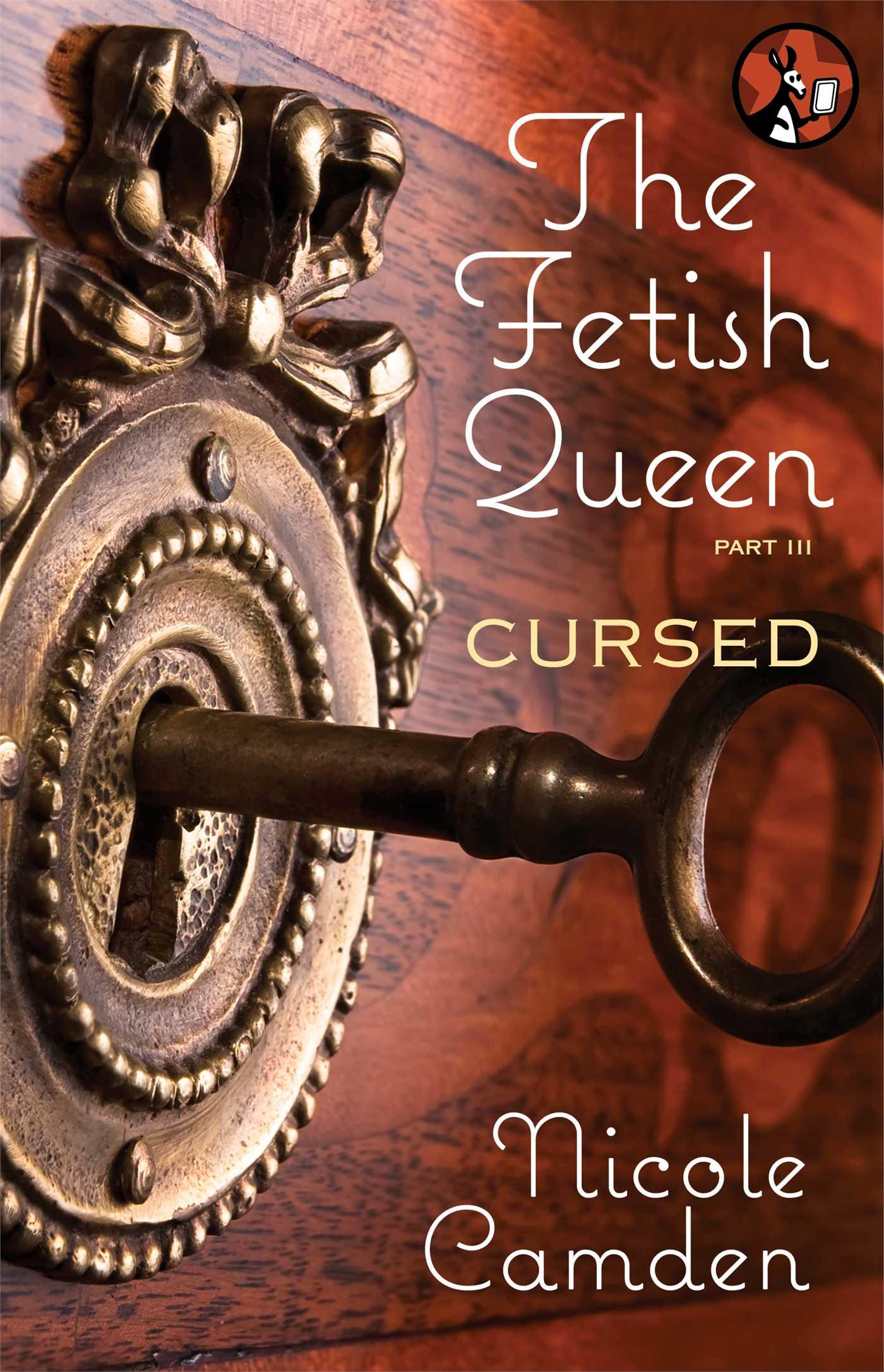 Fetish queen part three cursed 9781476760513 hr