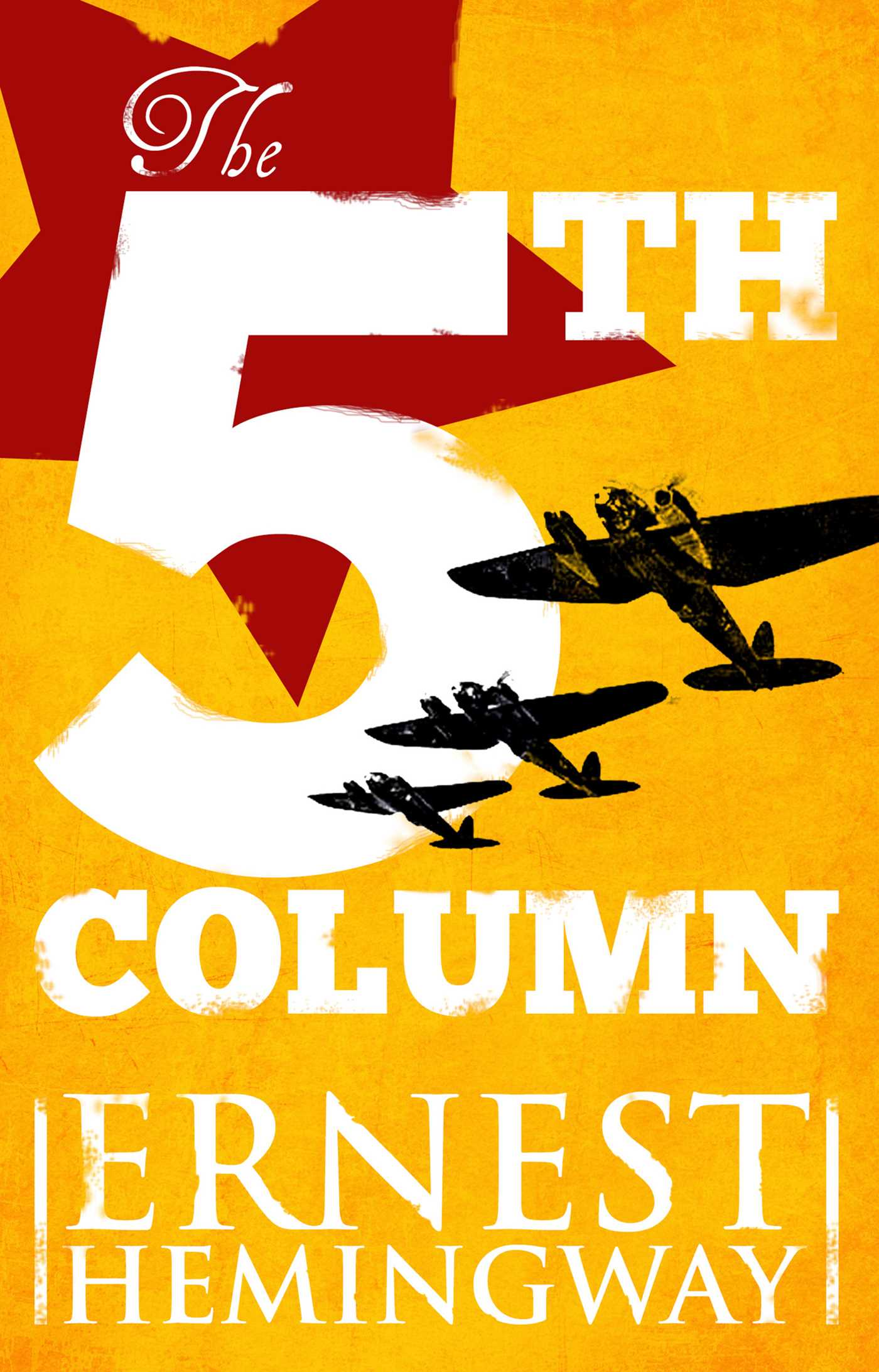 Fifth Column eBook by Ernest Hemingway | Official Publisher Page ...