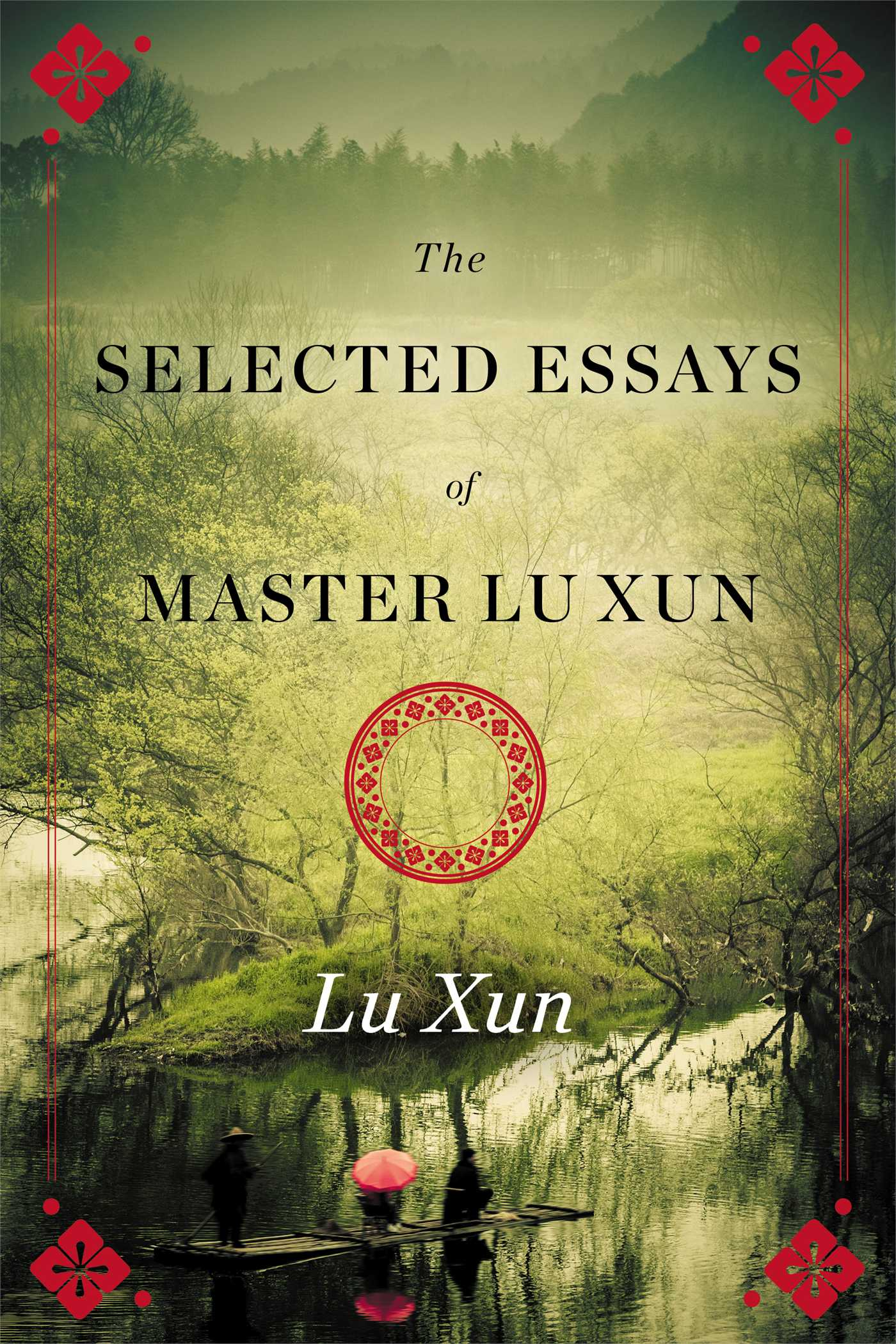 Selected essays of master lu xun 9781476774930 hr